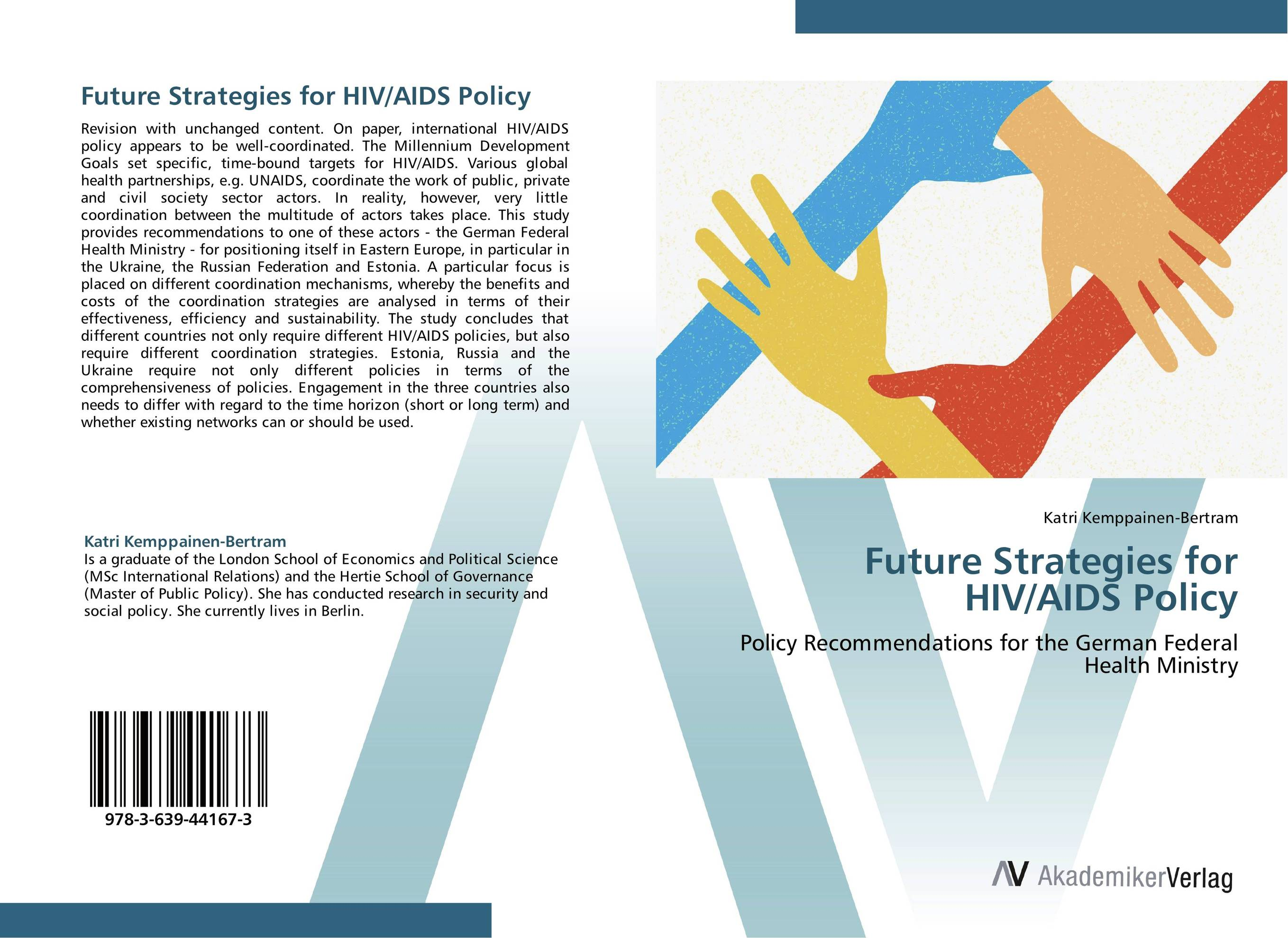 Future Strategies for HIV/AIDS Policy hiv and ivf the present and the future