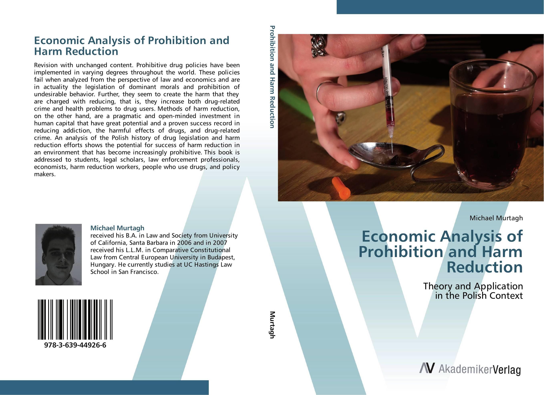 Economic Analysis of Prohibition and Harm Reduction do no harm