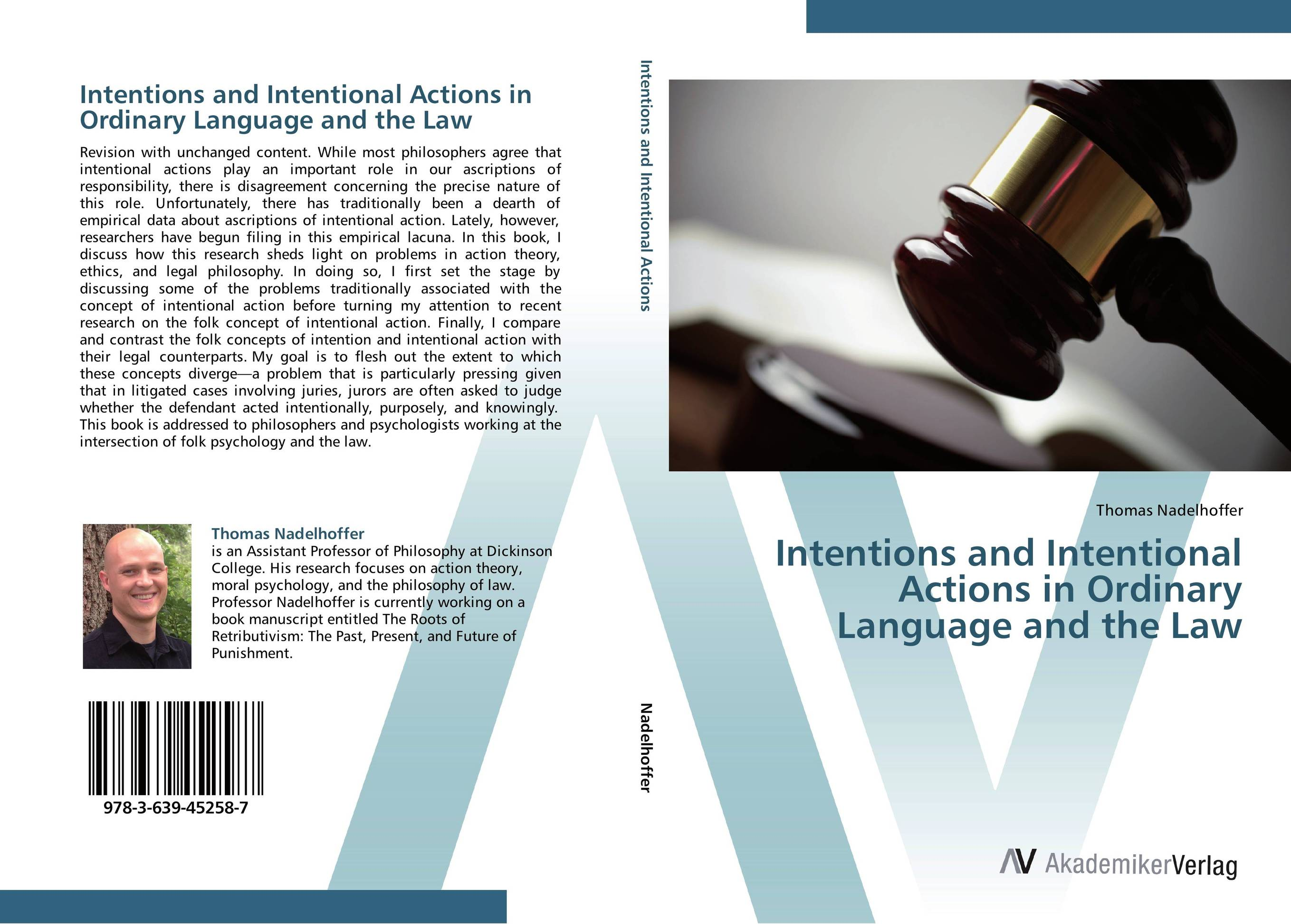 Intentions and Intentional Actions in Ordinary Language and the Law the role of legal feeling in the criminal legislation