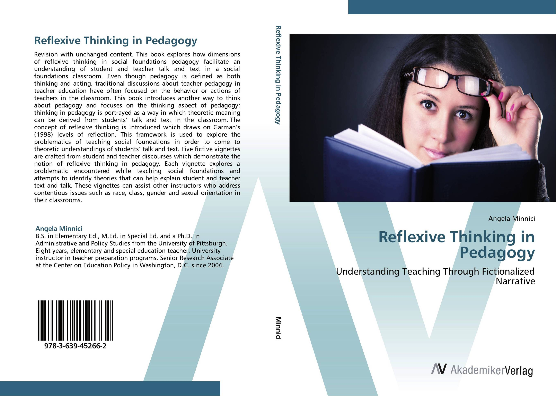 Reflexive Thinking in Pedagogy reflexive thinking in pedagogy
