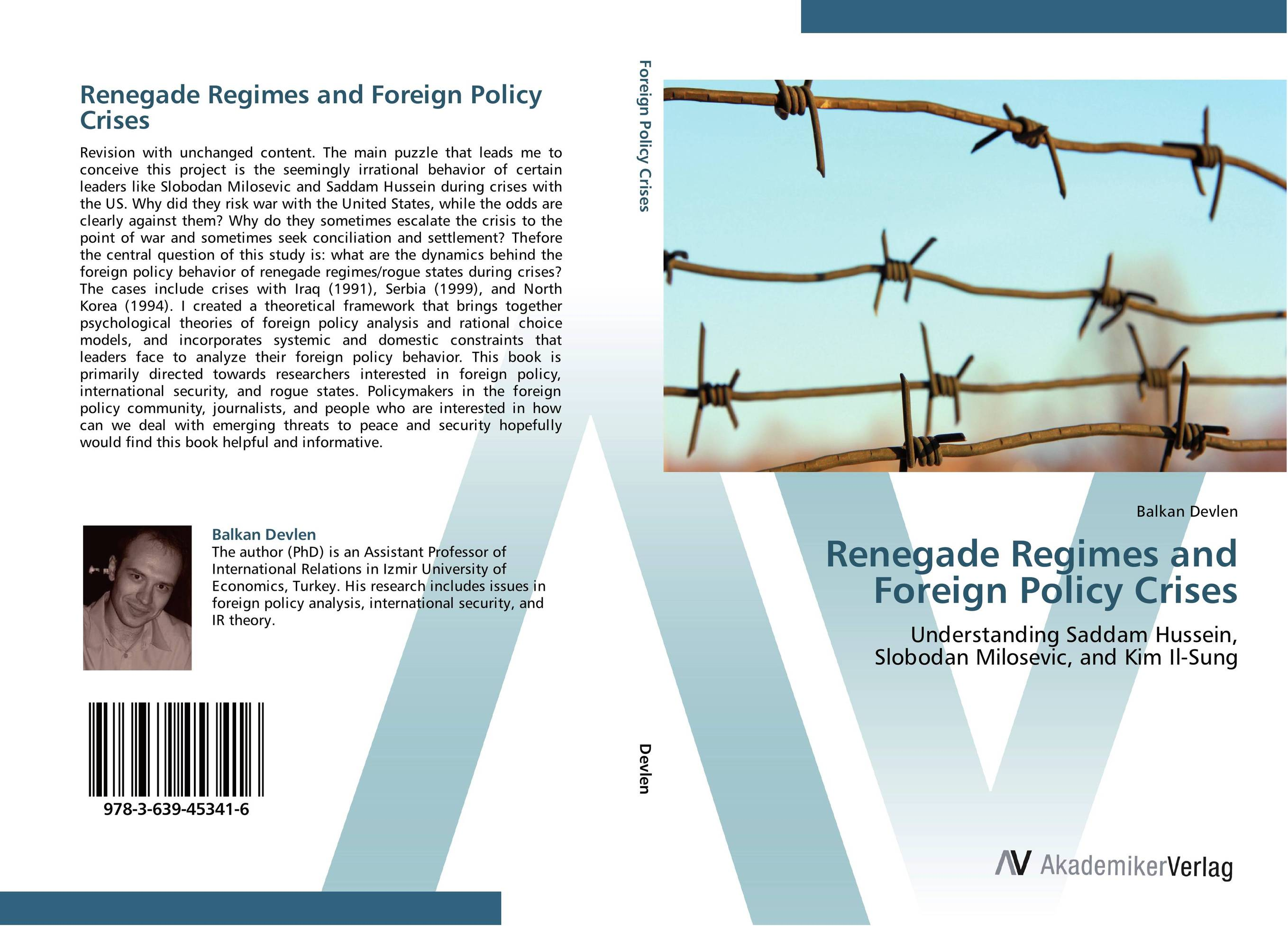 Renegade Regimes and Foreign Policy Crises