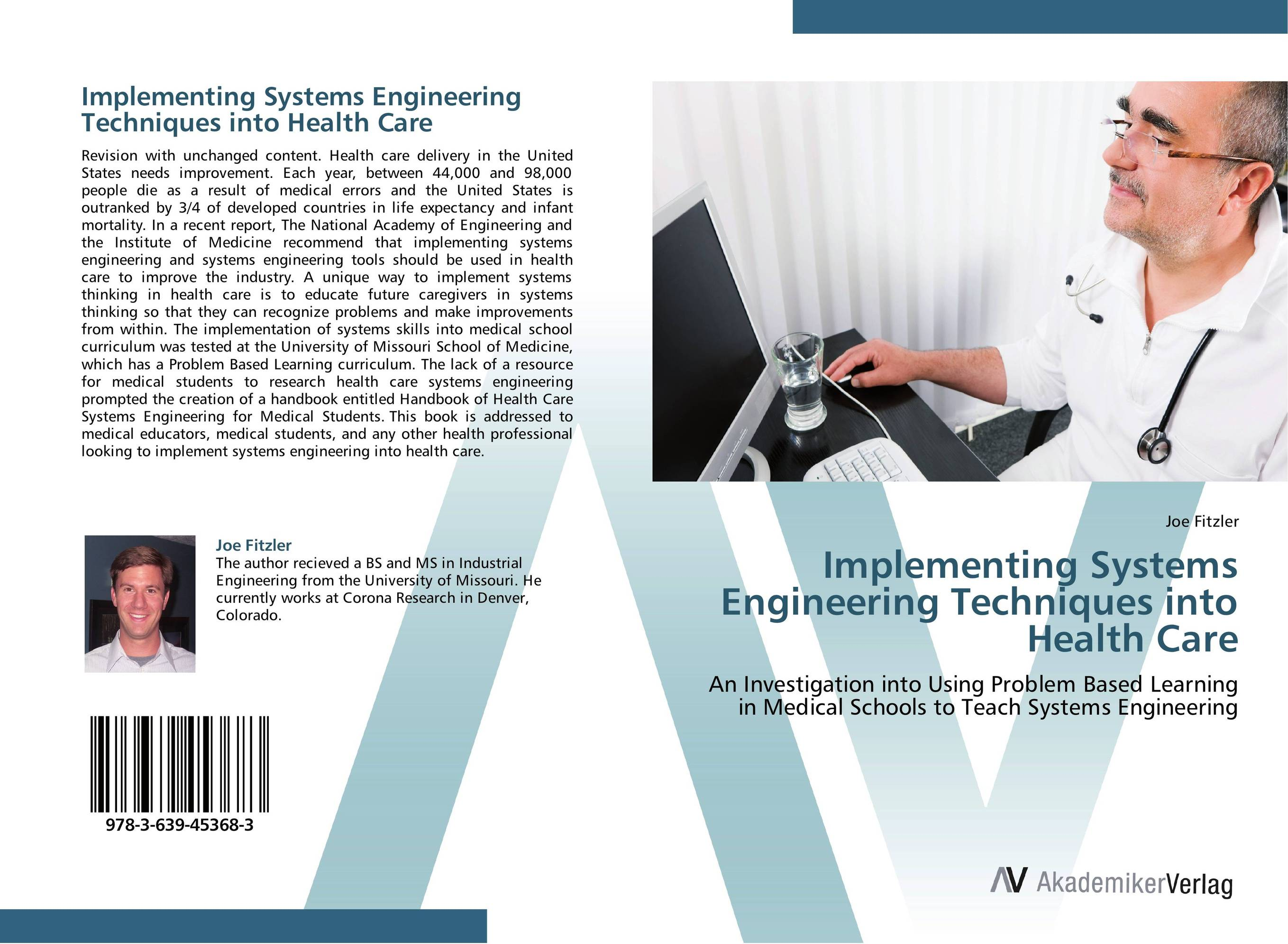 Implementing Systems Engineering Techniques into Health Care prasanta kumar hota and anil kumar singh synthetic photoresponsive systems