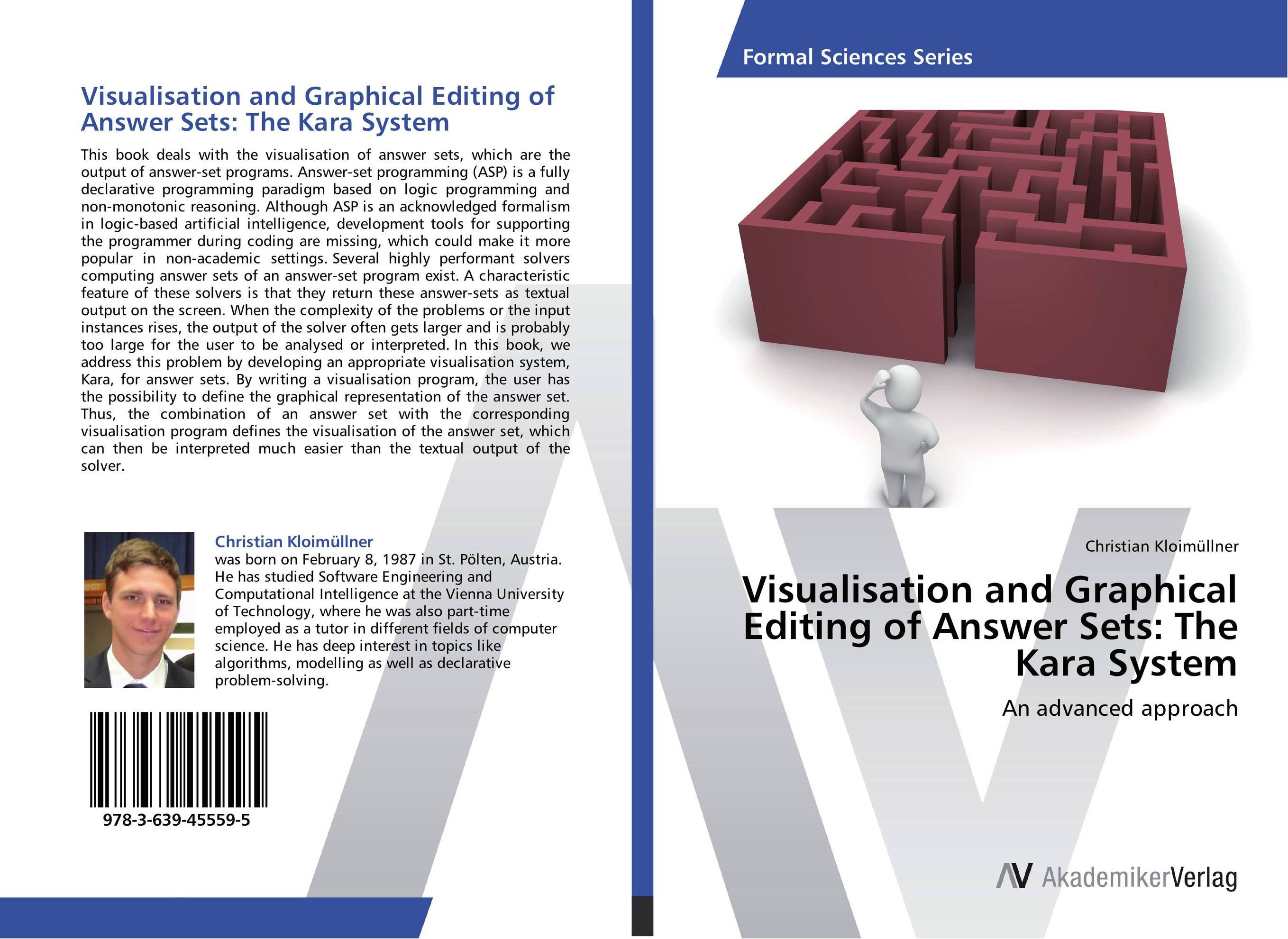 Visualisation and Graphical Editing of Answer Sets: The Kara System an incremental graft parsing based program development environment