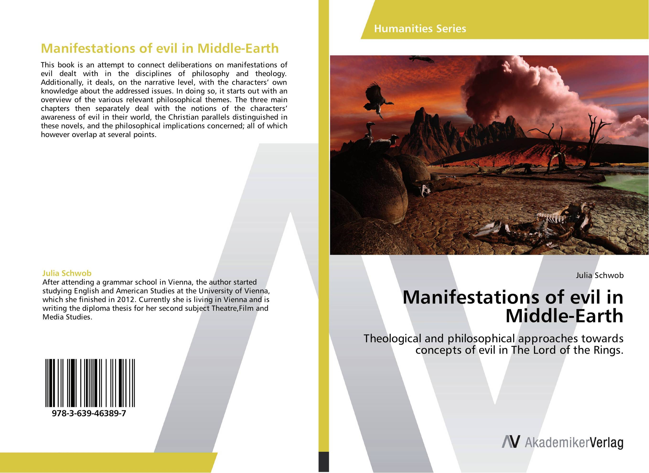 Manifestations of evil in Middle-Earth philosophical issues in psychiatry iv