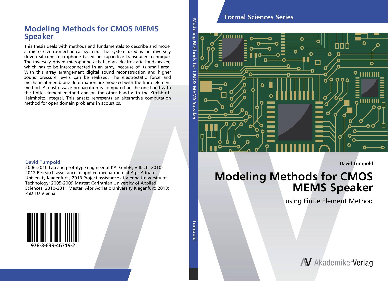 Modeling Methods for CMOS MEMS Speaker driven to distraction