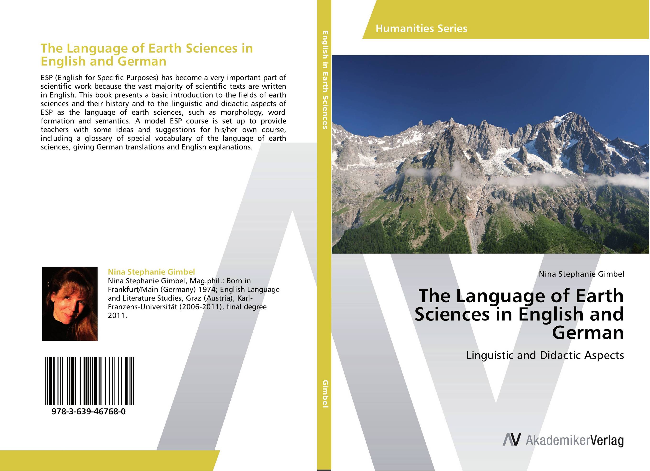 The Language of Earth Sciences in English and German алеся джиоева insights into politics and the language of politics a course of english