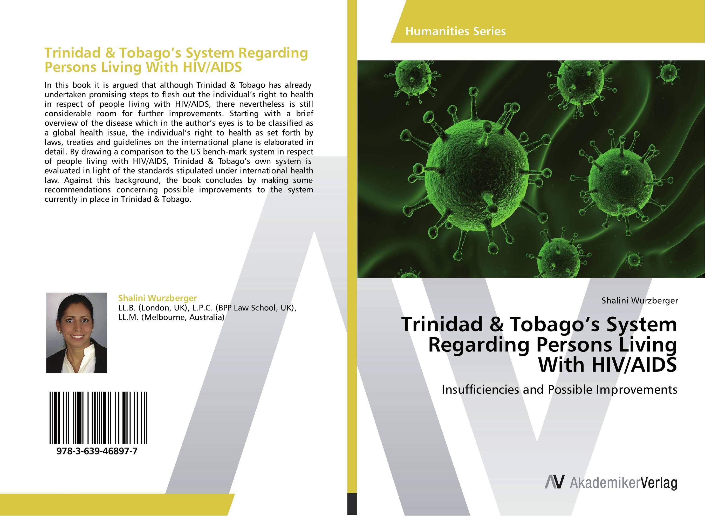 Zakazat.ru: Trinidad & Tobago's System Regarding Persons Living With HIV/AIDS