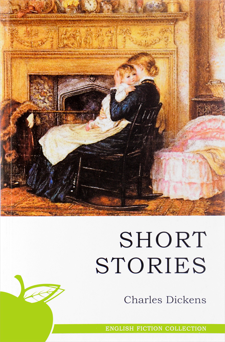 Charles Dickens Charles Dickens: Short Stories  dickens charles dickens christmas stories кбс