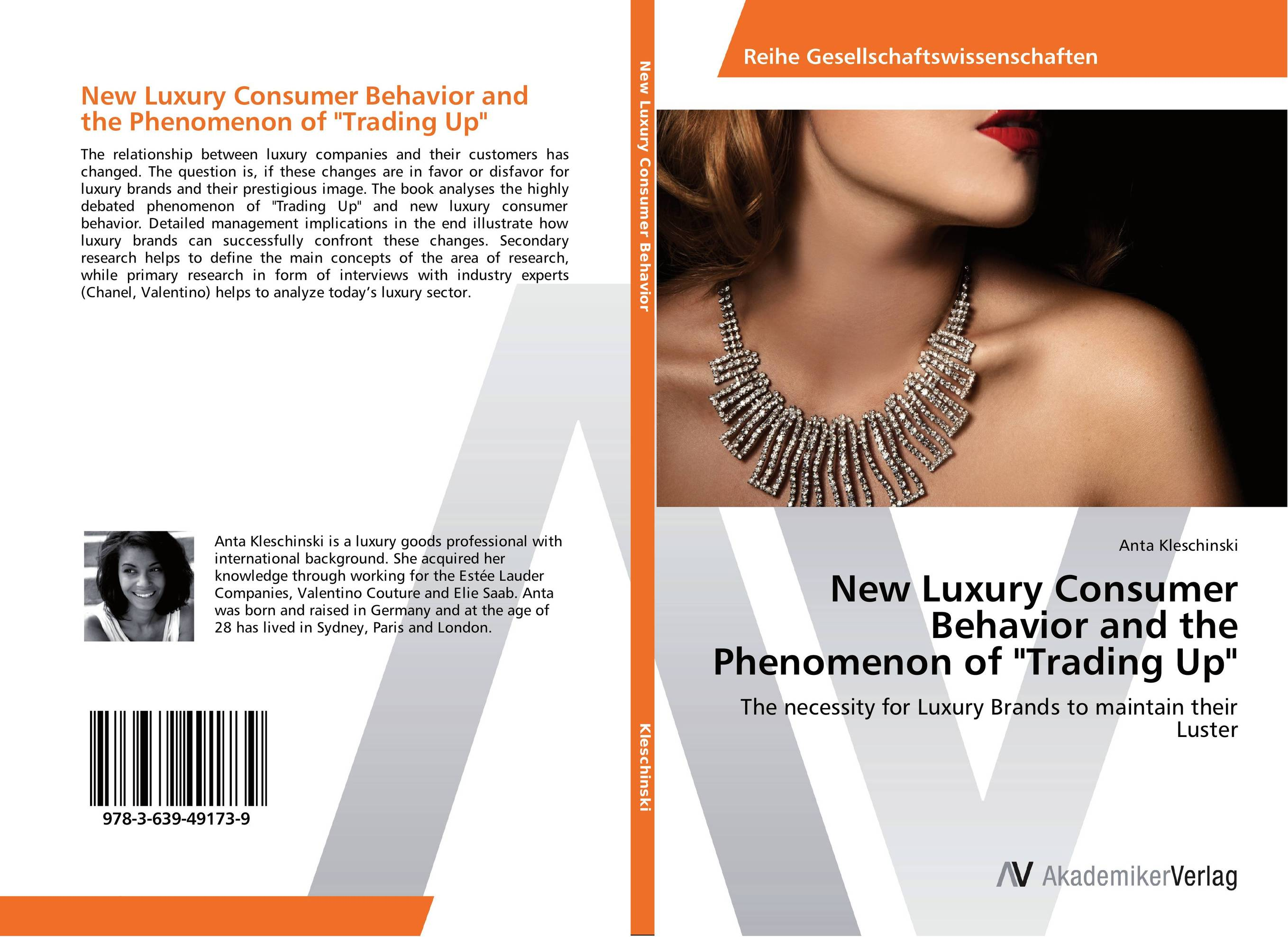 New Luxury Consumer Behavior and the Phenomenon of Trading Up michel chevalier luxury retail management how the world s top brands provide quality product and service support