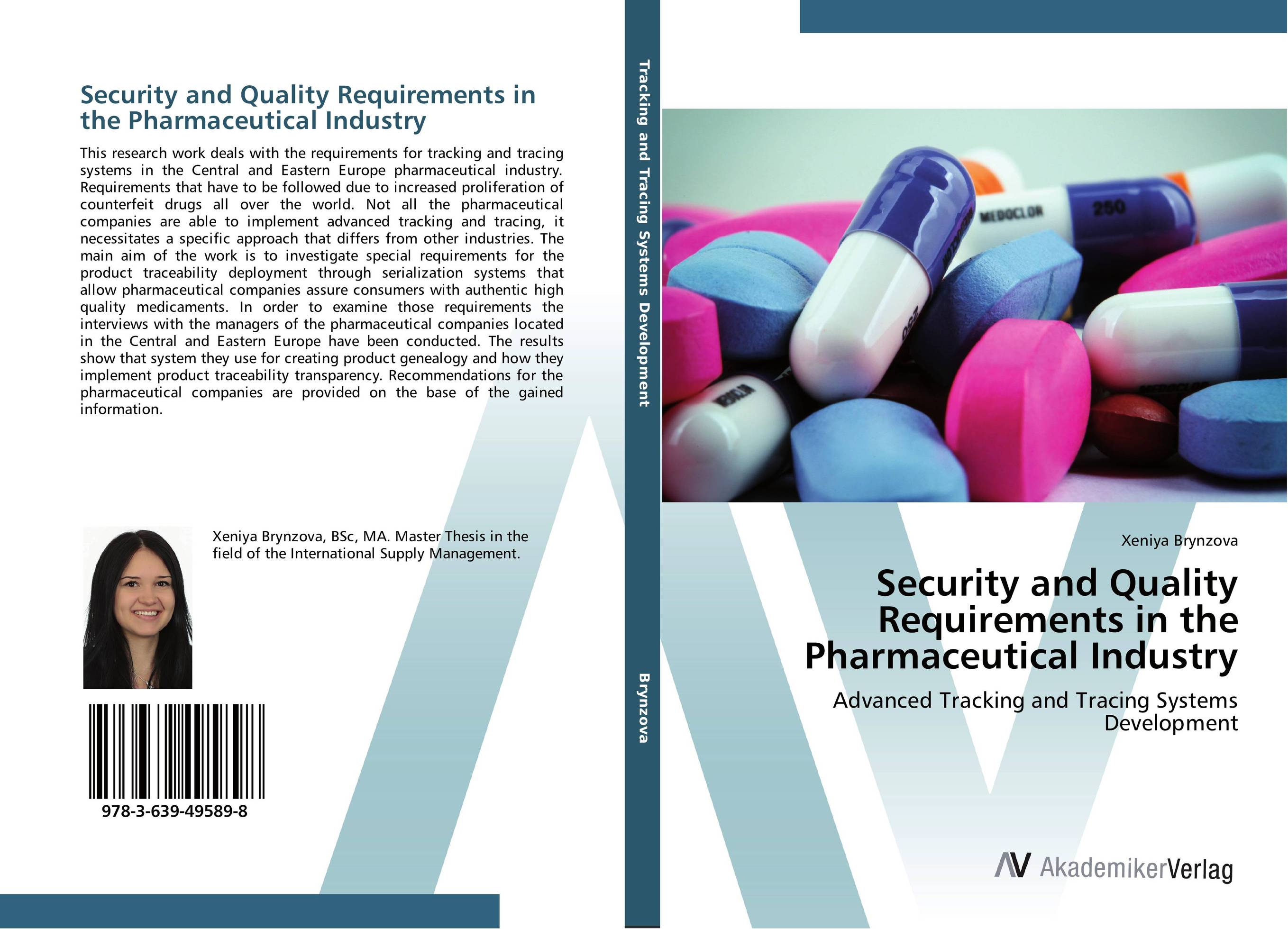 Security and Quality Requirements in the Pharmaceutical Industry