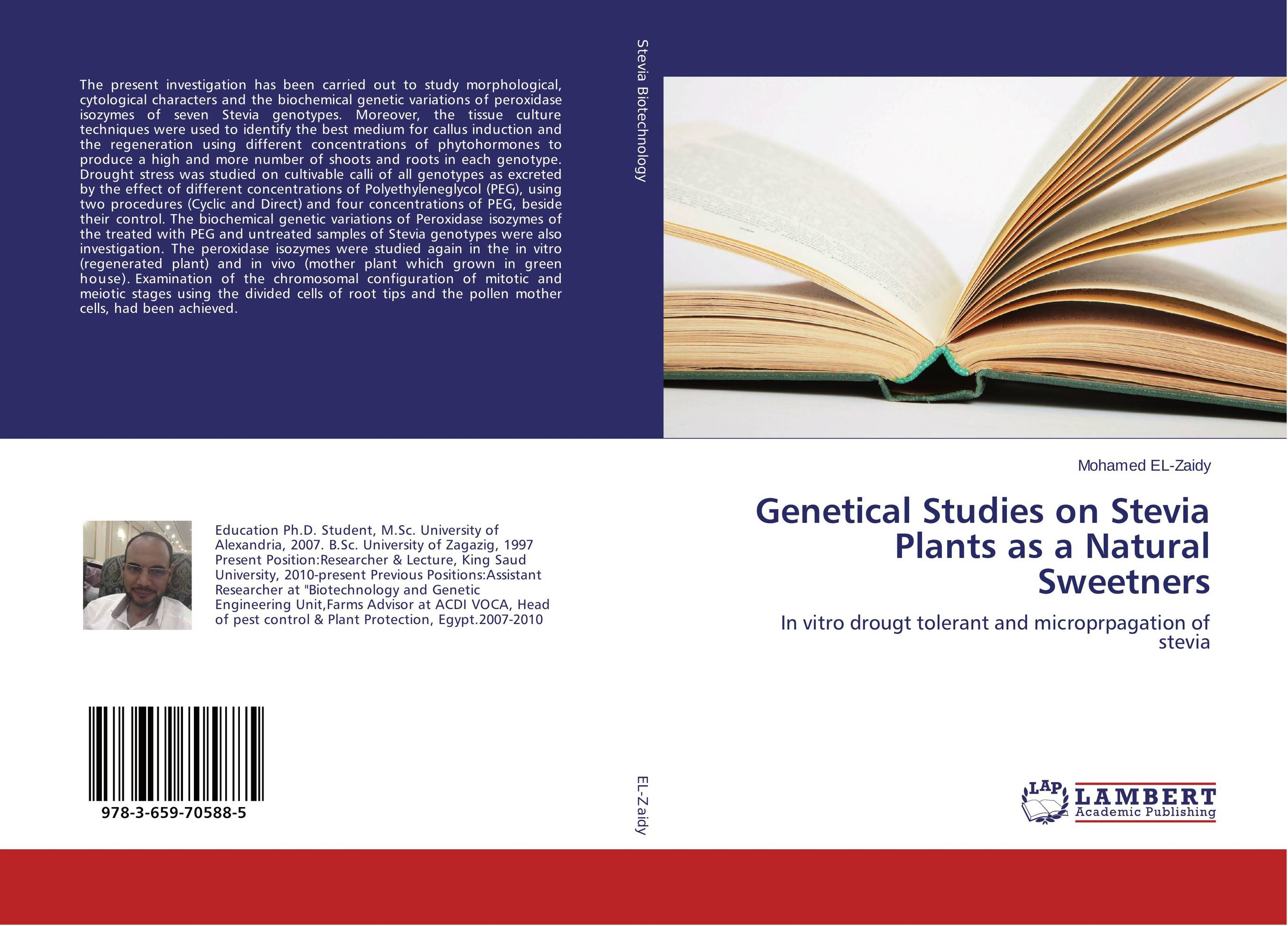 Genetical Studies on Stevia Plants as a Natural Sweetners studies on two medicinally important plants