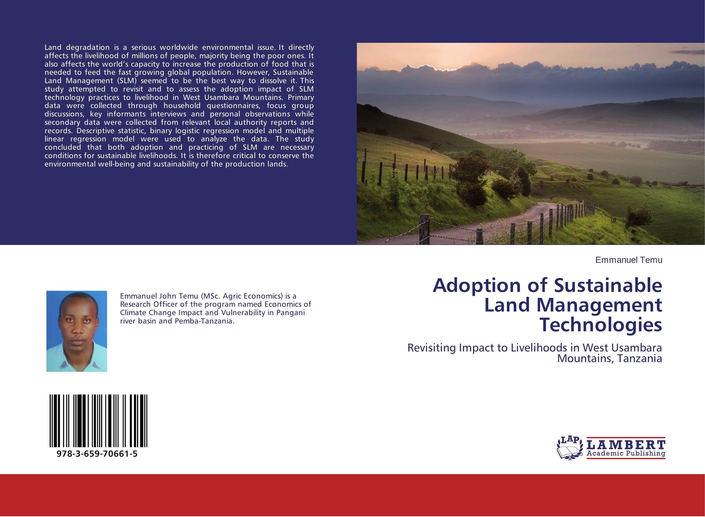 Adoption of Sustainable Land Management Technologies