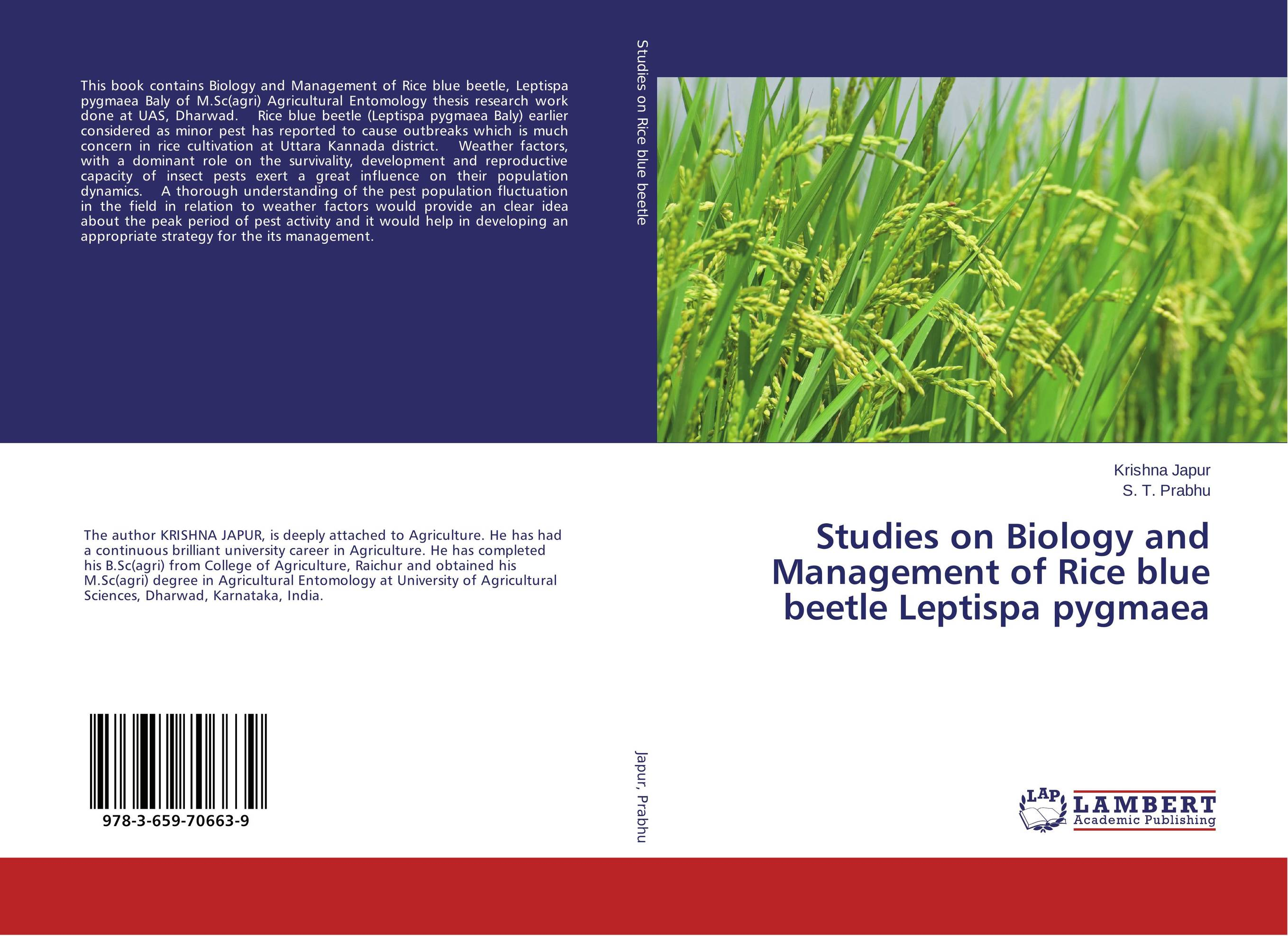 Studies on Biology and Management of Rice blue beetle Leptispa pygmaea common tern its breeding biology and social