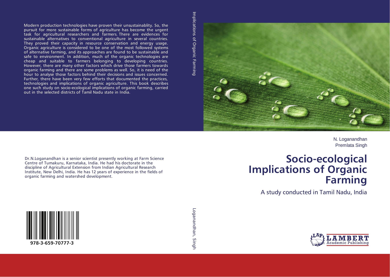Socio-ecological Implications of Organic Farming role of bacillus circulans in bio organic agriculture