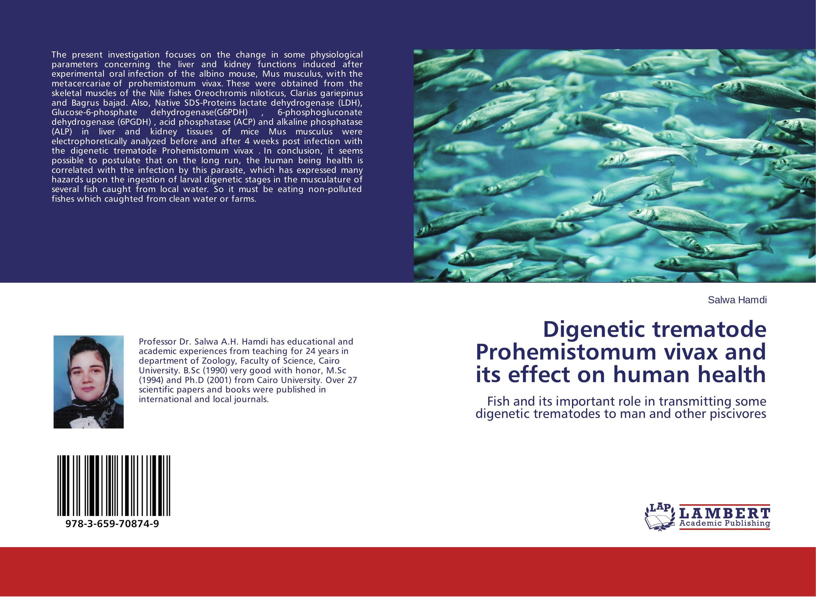 Digenetic trematode Prohemistomum vivax and its effect on human health biomonitoring with clarias gariepinus