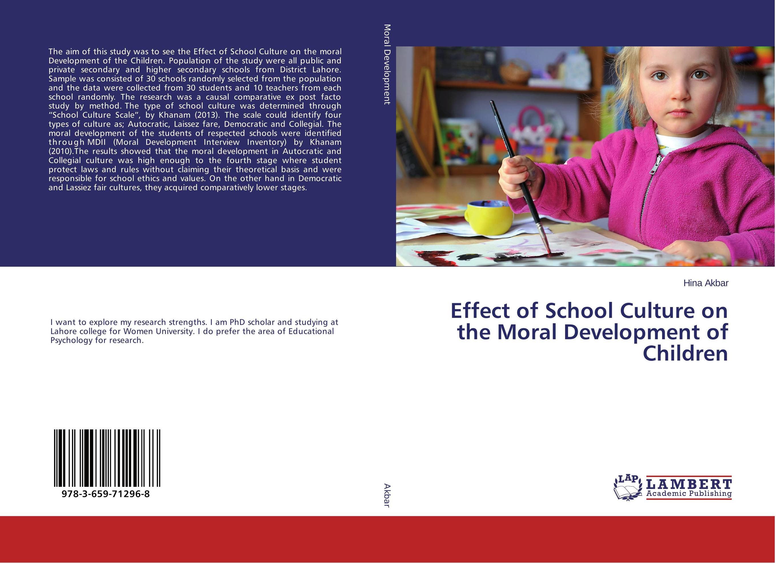 Effect of School Culture on the Moral Development of Children role of school leadership in promoting moral integrity among students