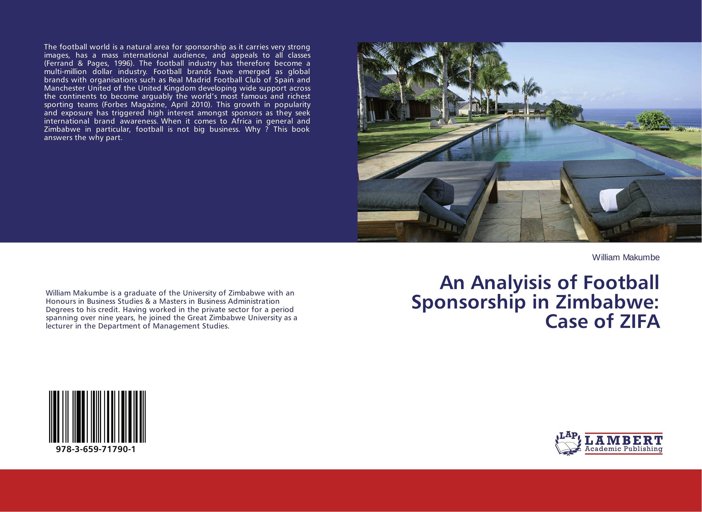 цена на An Analyisis of Football Sponsorship in Zimbabwe: Case of ZIFA