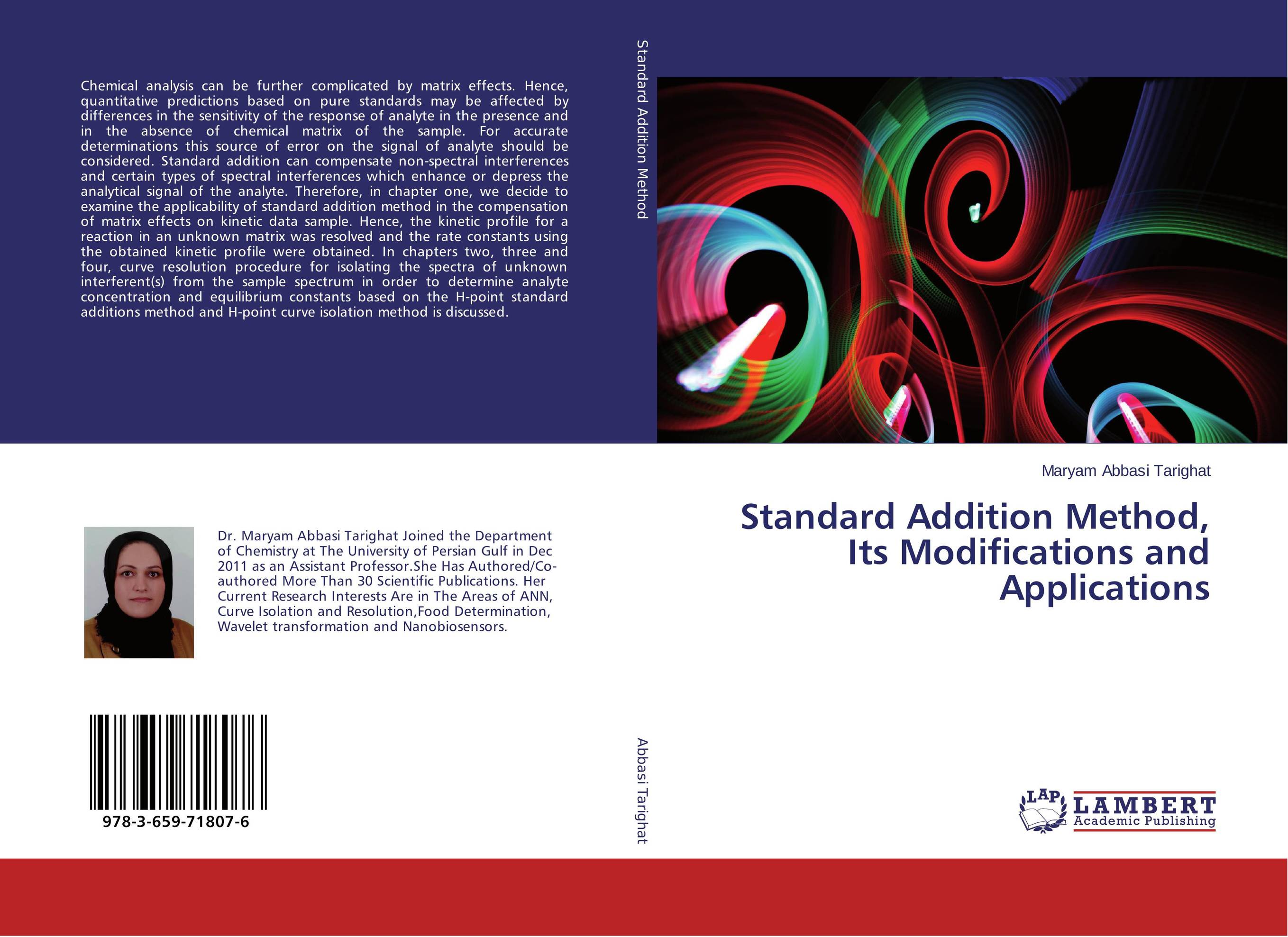 Standard Addition Method, Its Modifications and Applications michael silaev the kinetic investigation of the free radical addition