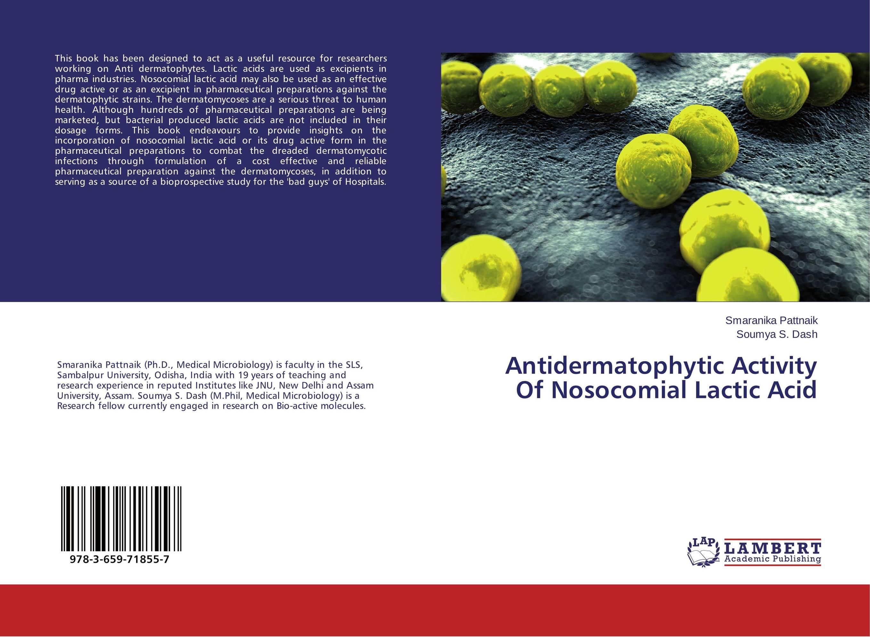 Antidermatophytic Activity Of Nosocomial Lactic Acid cactus mucilage as pharmaceutical excipient