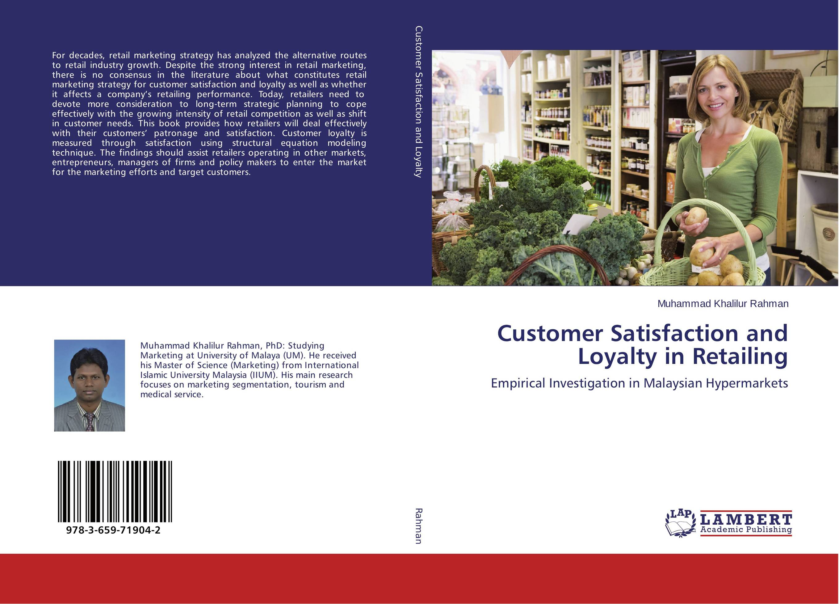 Customer Satisfaction and Loyalty in Retailing adding customer value through effective distribution strategy