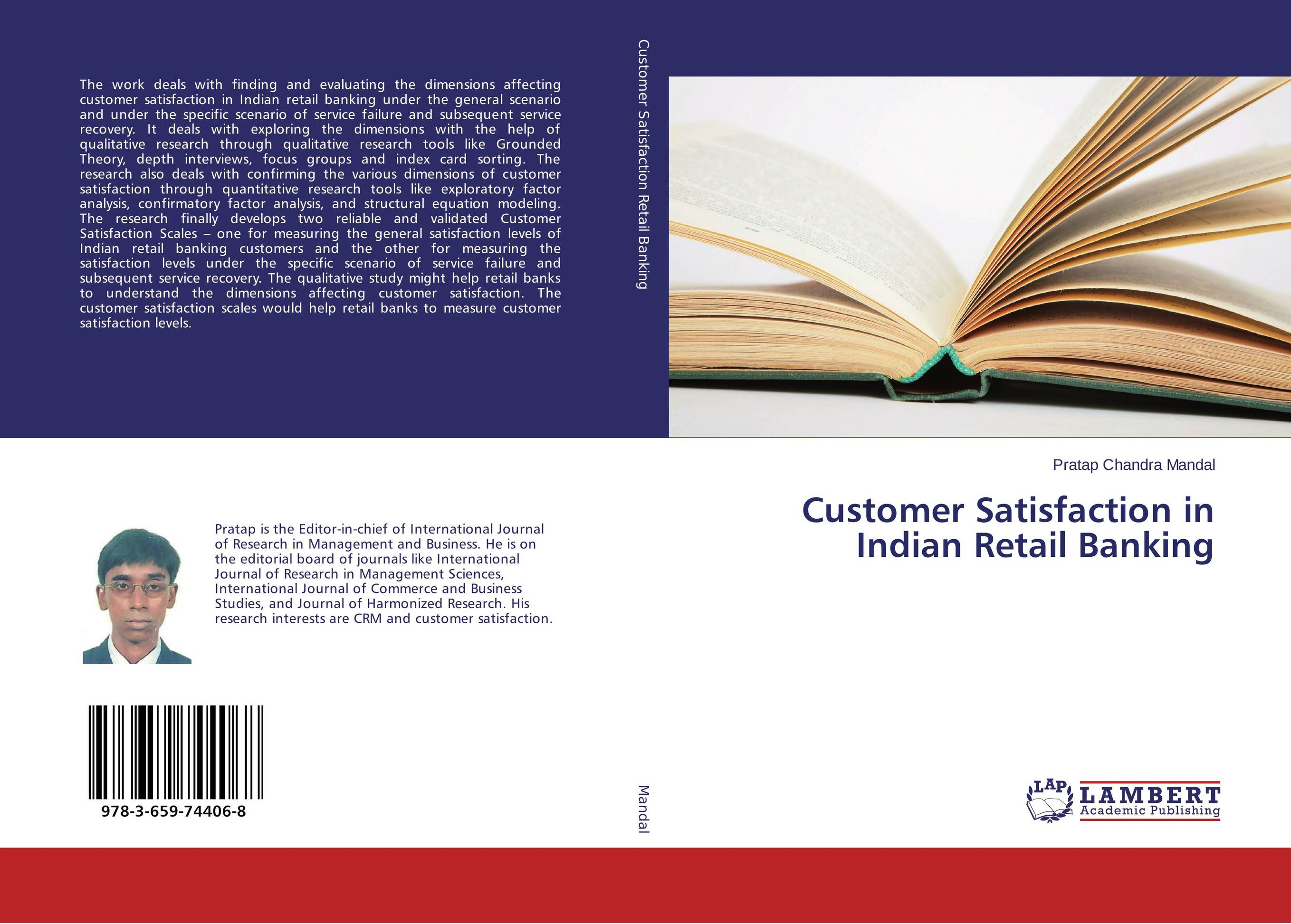 Customer Satisfaction in Indian Retail Banking amalendu ghosh managing risks in commercial and retail banking