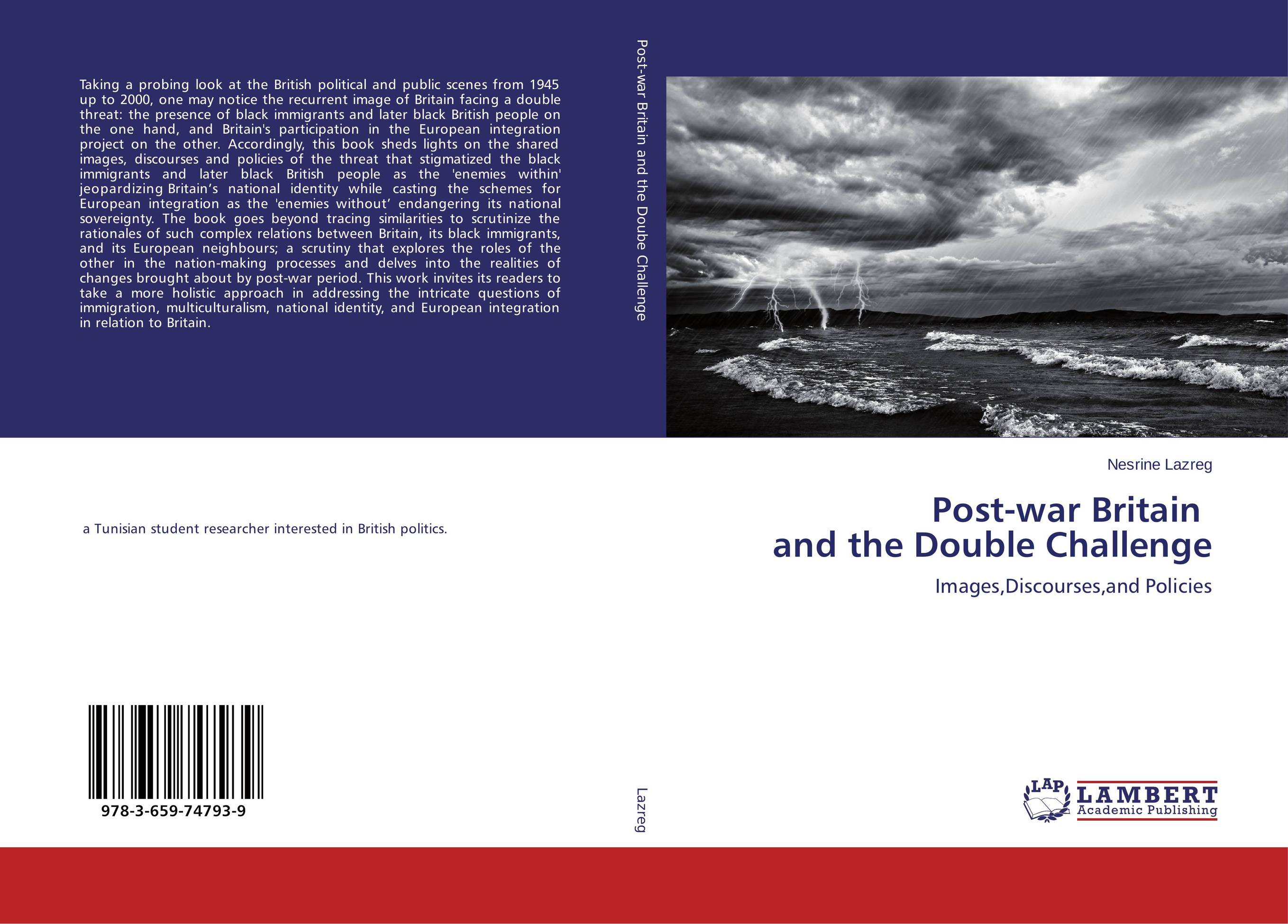 Post-war Britain and the Double Challenge britain and her people