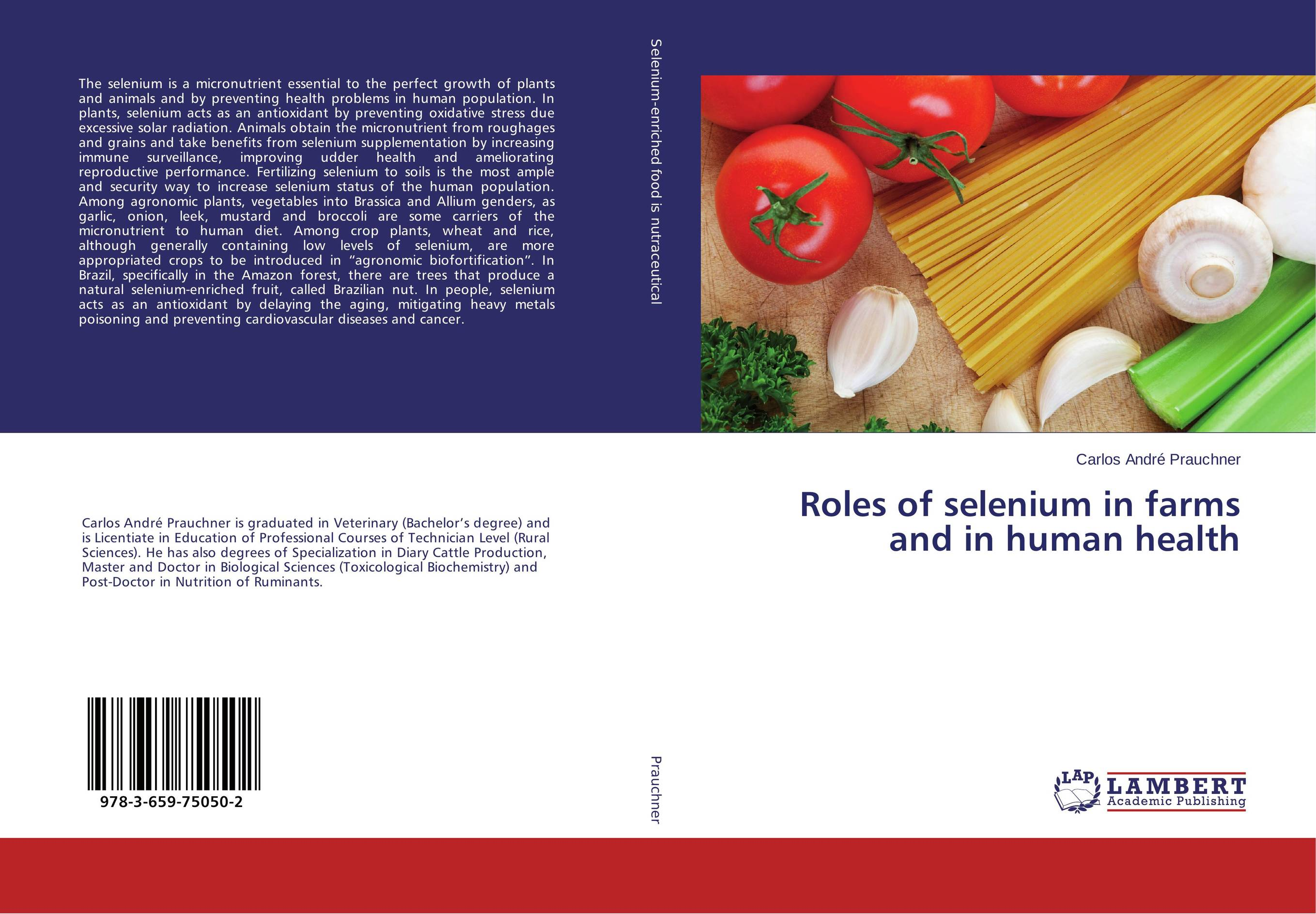Roles of selenium in farms and in human health roles of selenium in farms and in human health