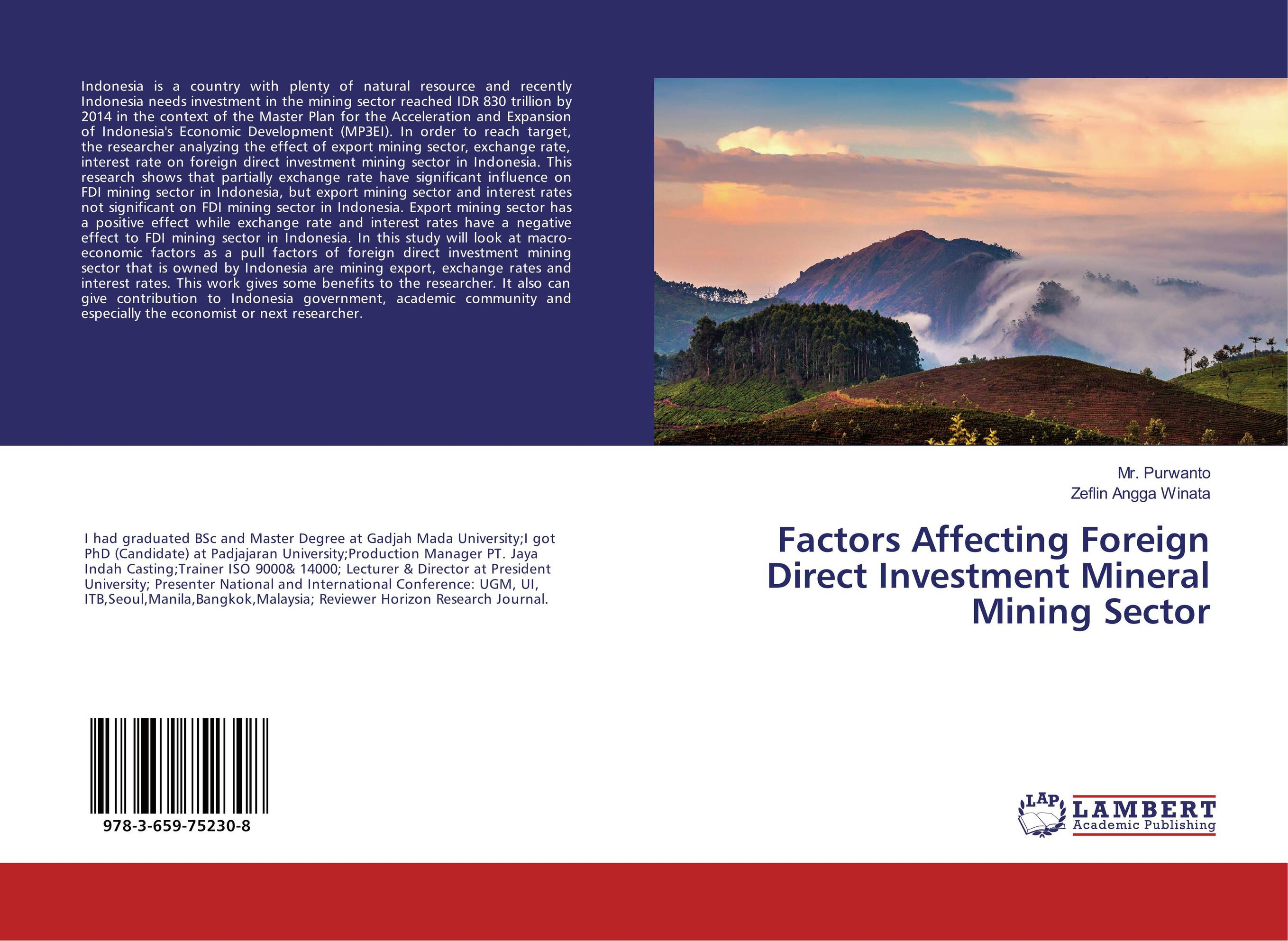 Factors Affecting Foreign Direct Investment Mineral Mining Sector tobias olweny and kenedy omondi the effect of macro economic factors on stock return volatility at nse