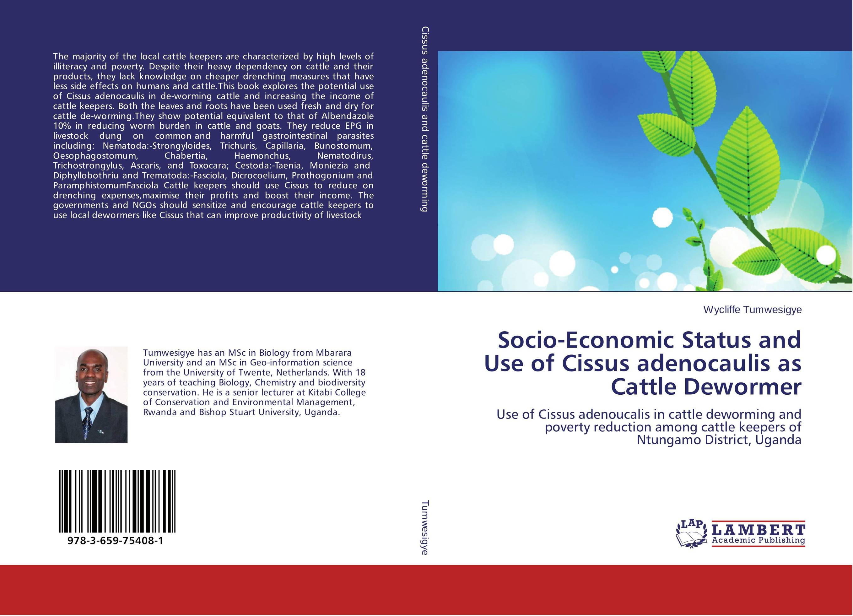 Socio-Economic Status and Use of Cissus adenocaulis as Cattle Dewormer therapeutic management of infertility in cattle