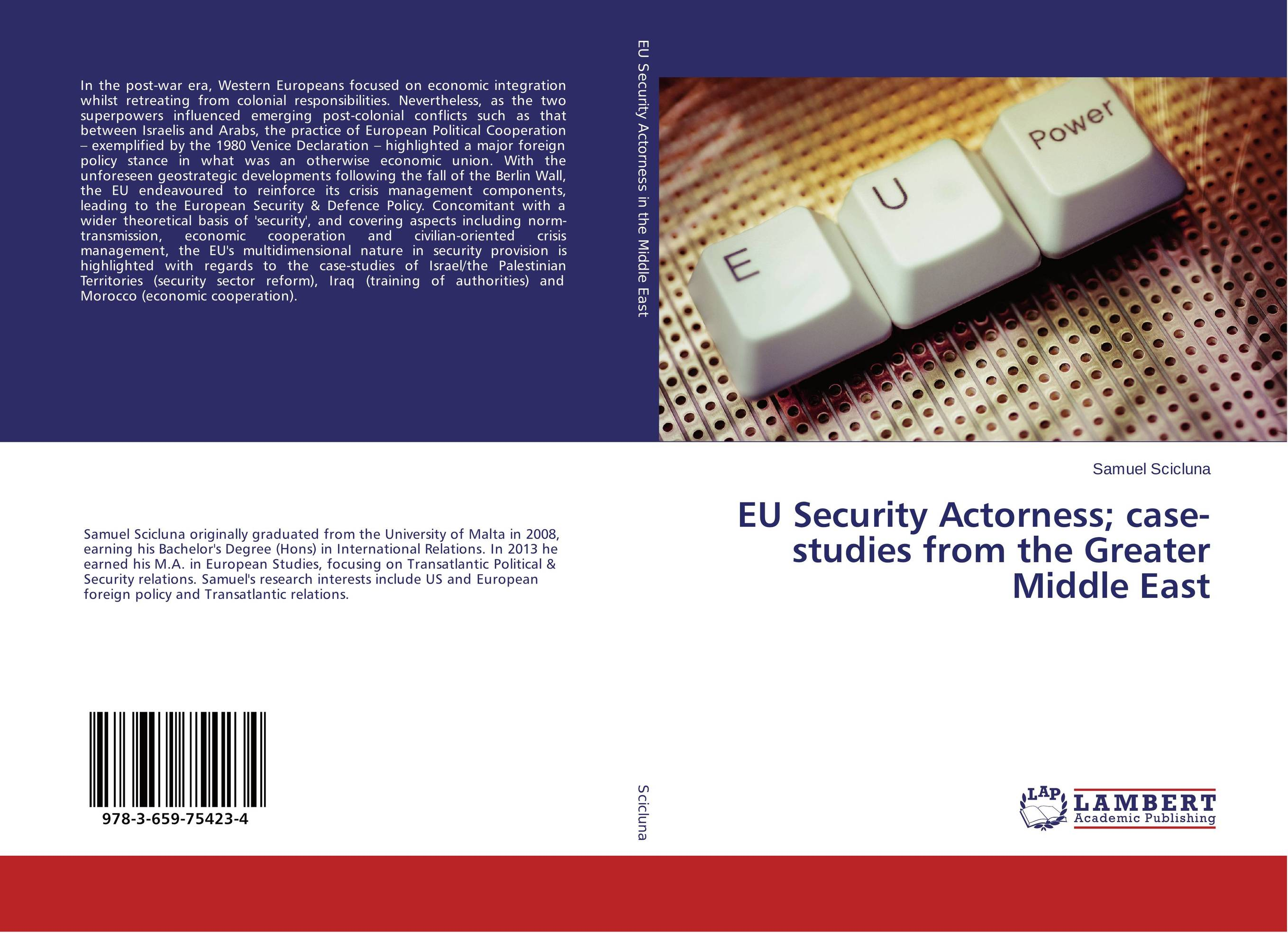 EU Security Actorness; case-studies from the Greater Middle East