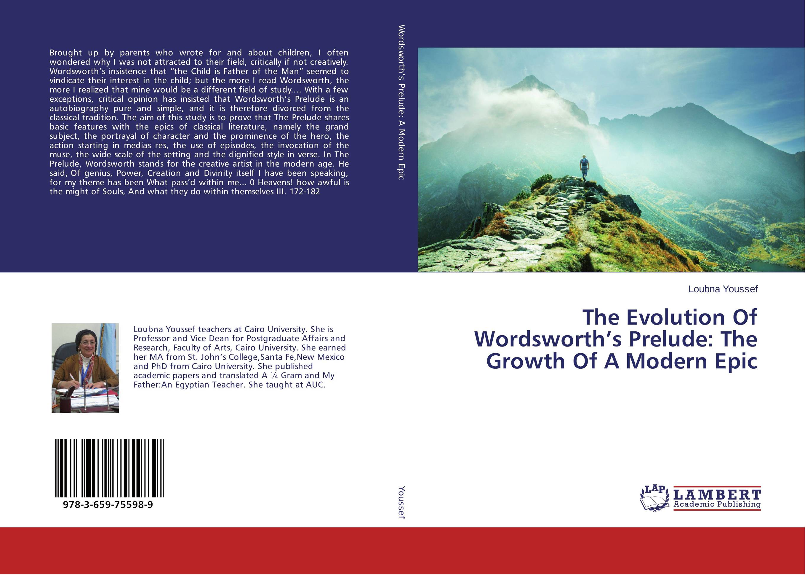 The Evolution Of Wordsworth's Prelude: The Growth Of A Modern Epic more of me