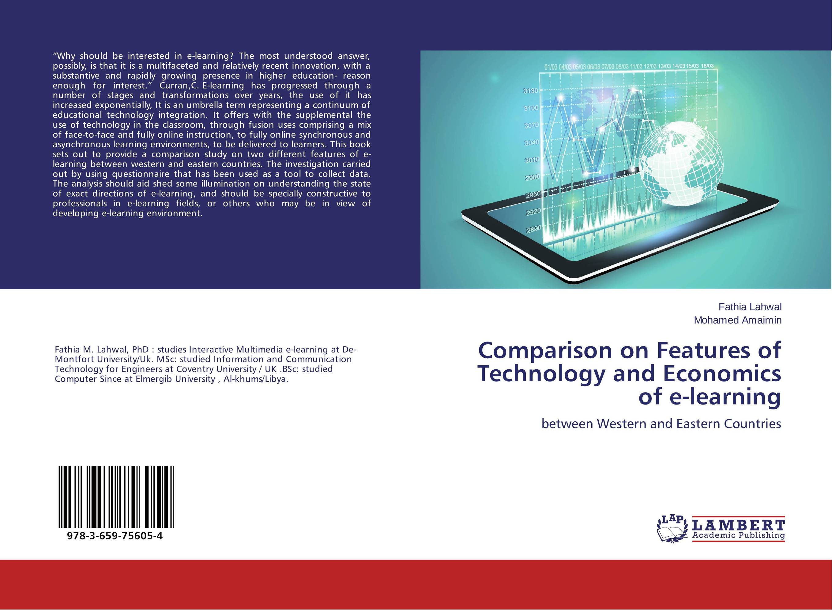Comparison on Features of Technology and Economics of e-learning e learning in selected science and technology courses