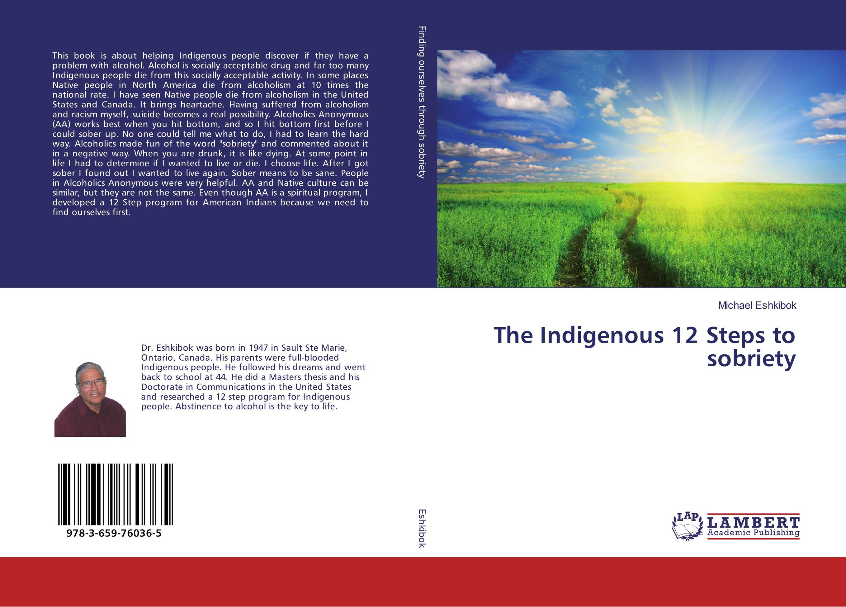 The Indigenous 12 Steps to sobriety i found you