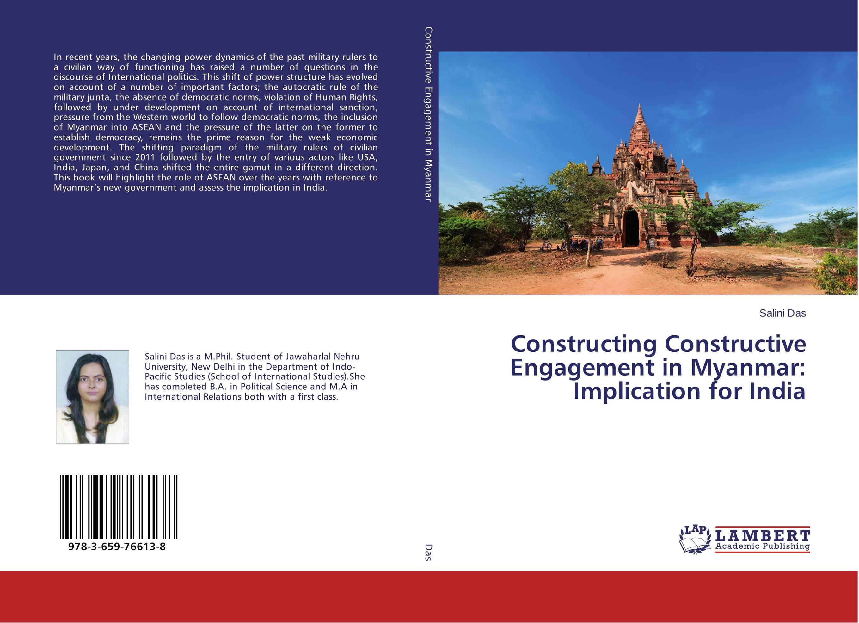 Constructing Constructive Engagement in Myanmar: Implication for India майка классическая printio sadhus of india