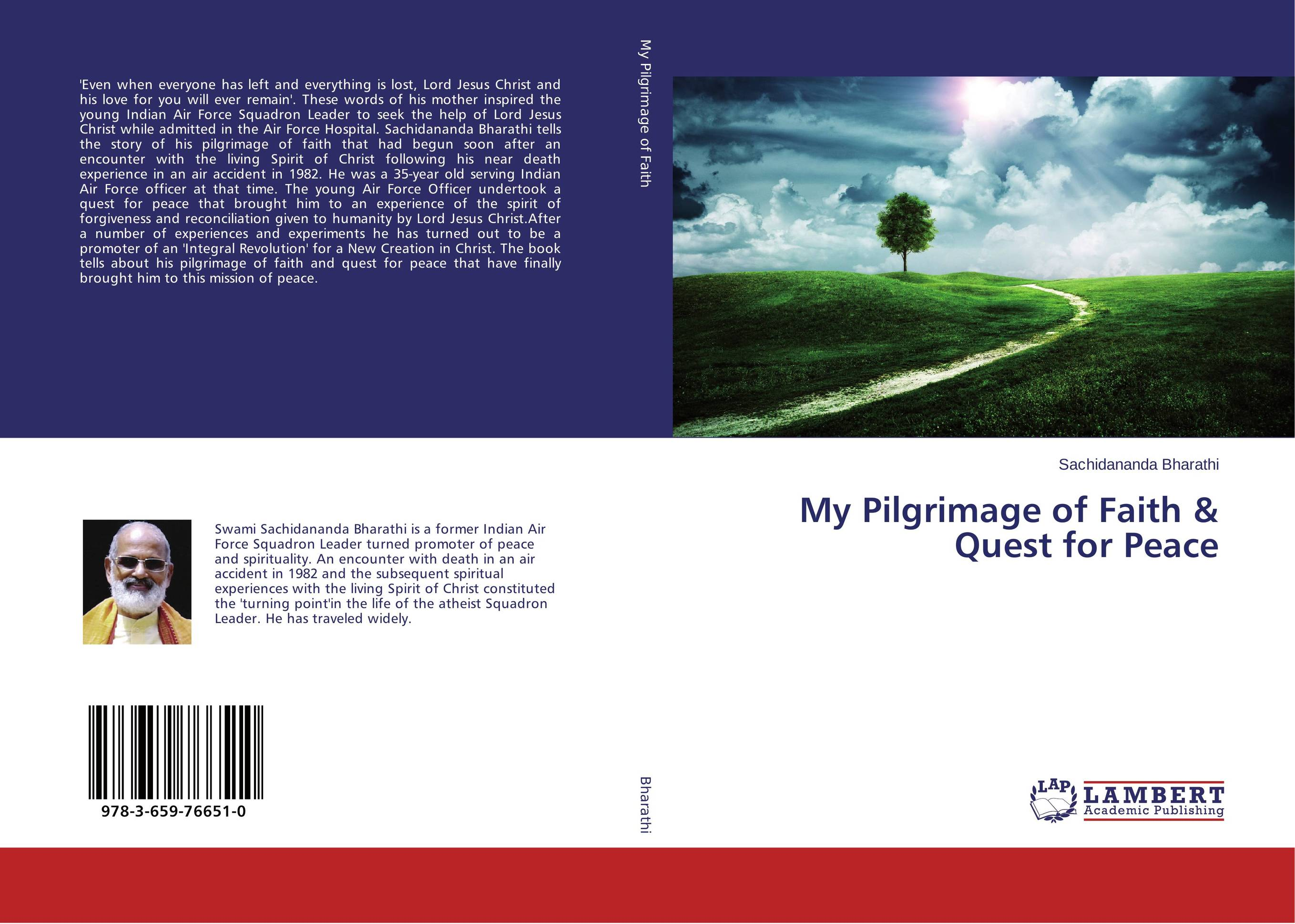 My Pilgrimage of Faith & Quest for Peace the love affair of an english lord