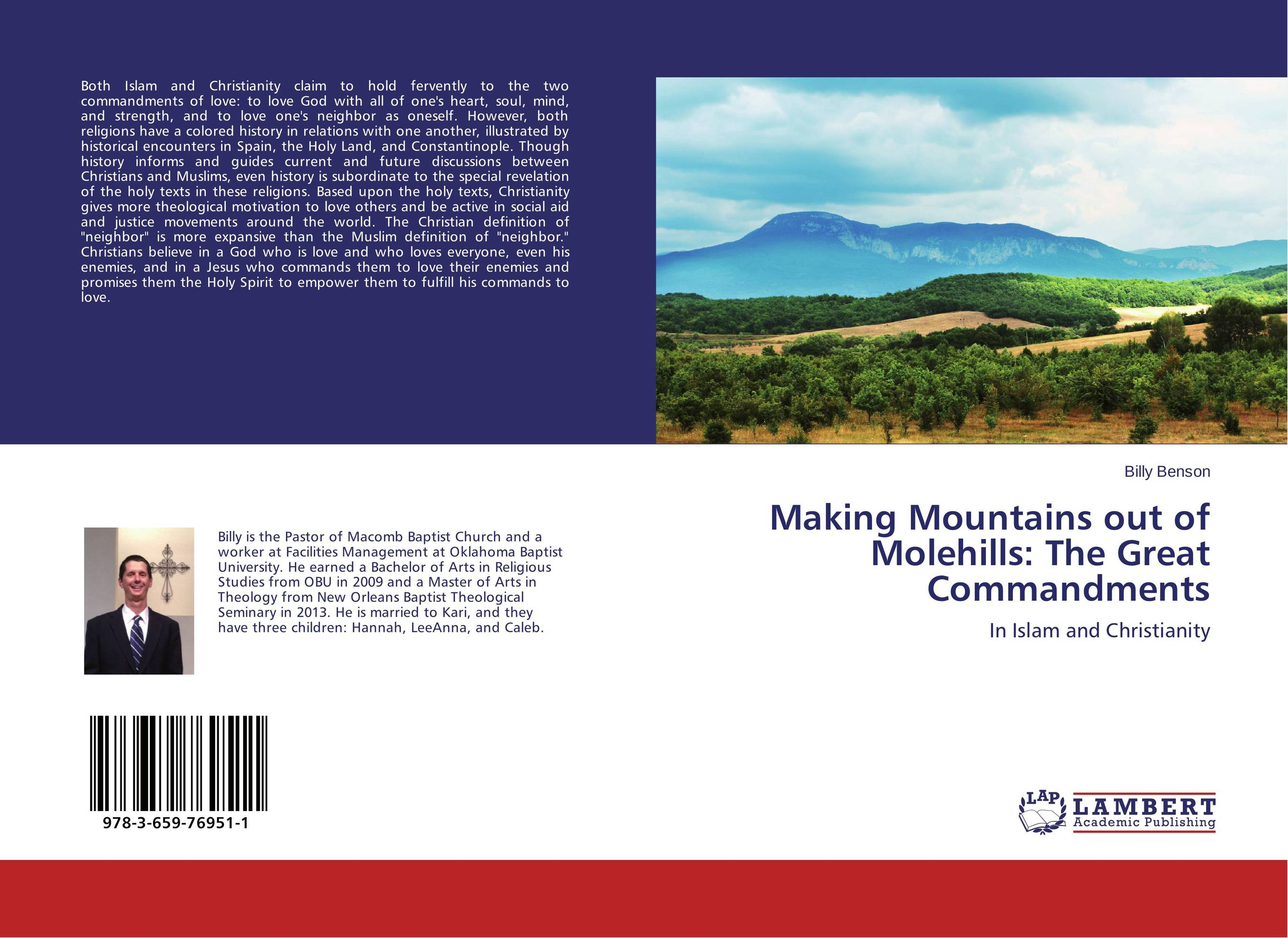 Making Mountains out of Molehills: The Great Commandments hanna kildani history of modern christianity in the holy land