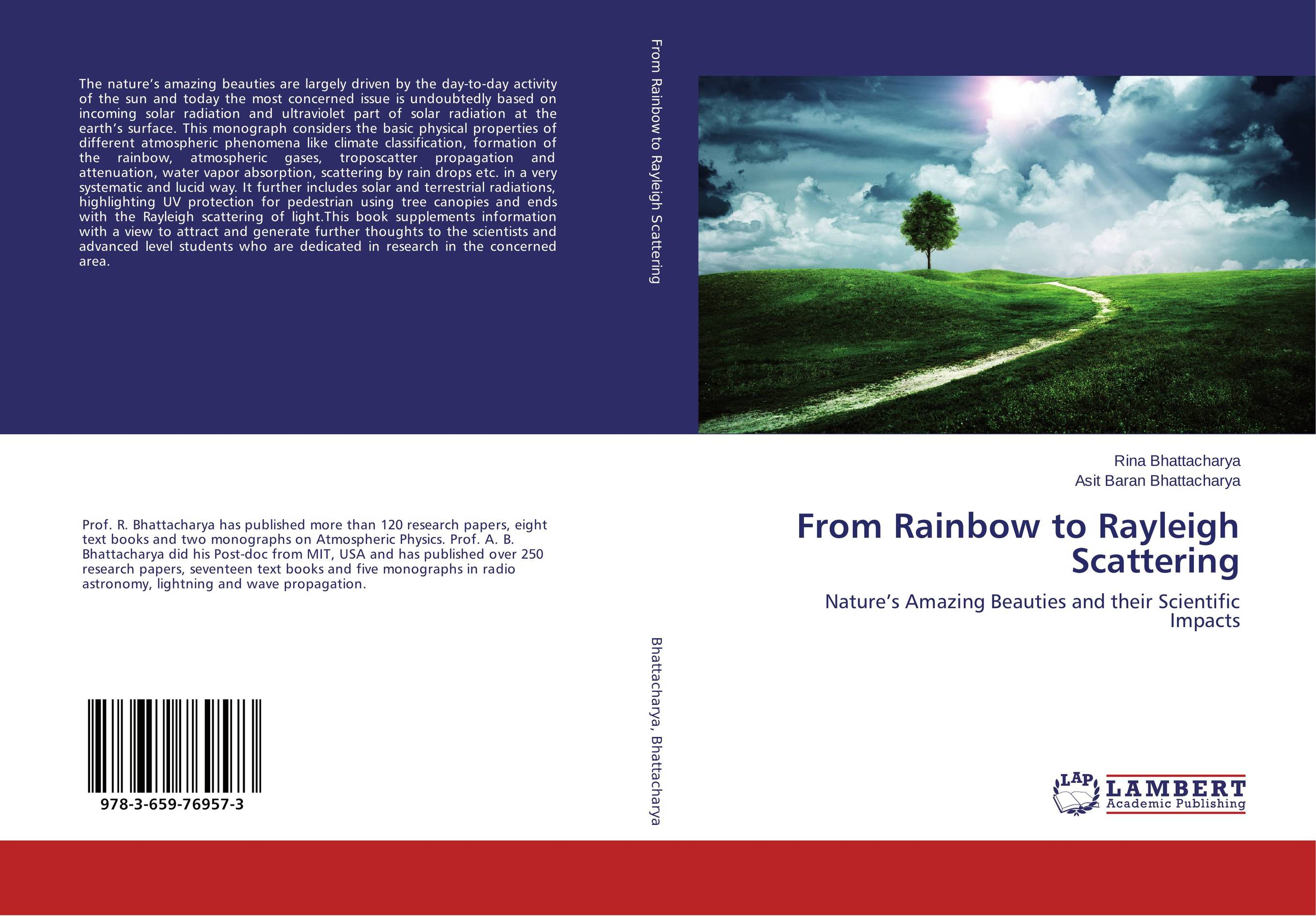 From Rainbow to Rayleigh Scattering driven to distraction