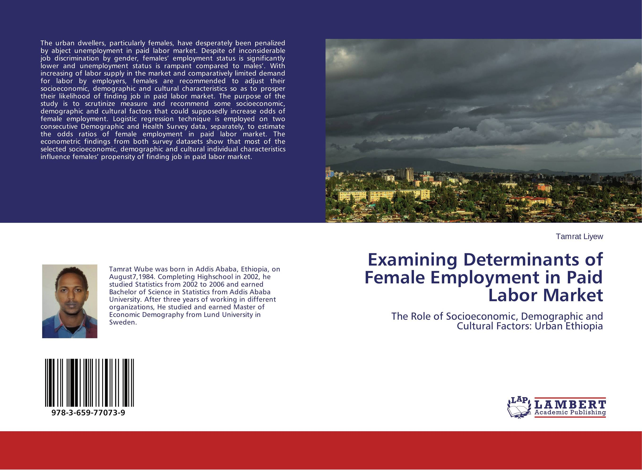 Examining Determinants of Female Employment in Paid Labor Market