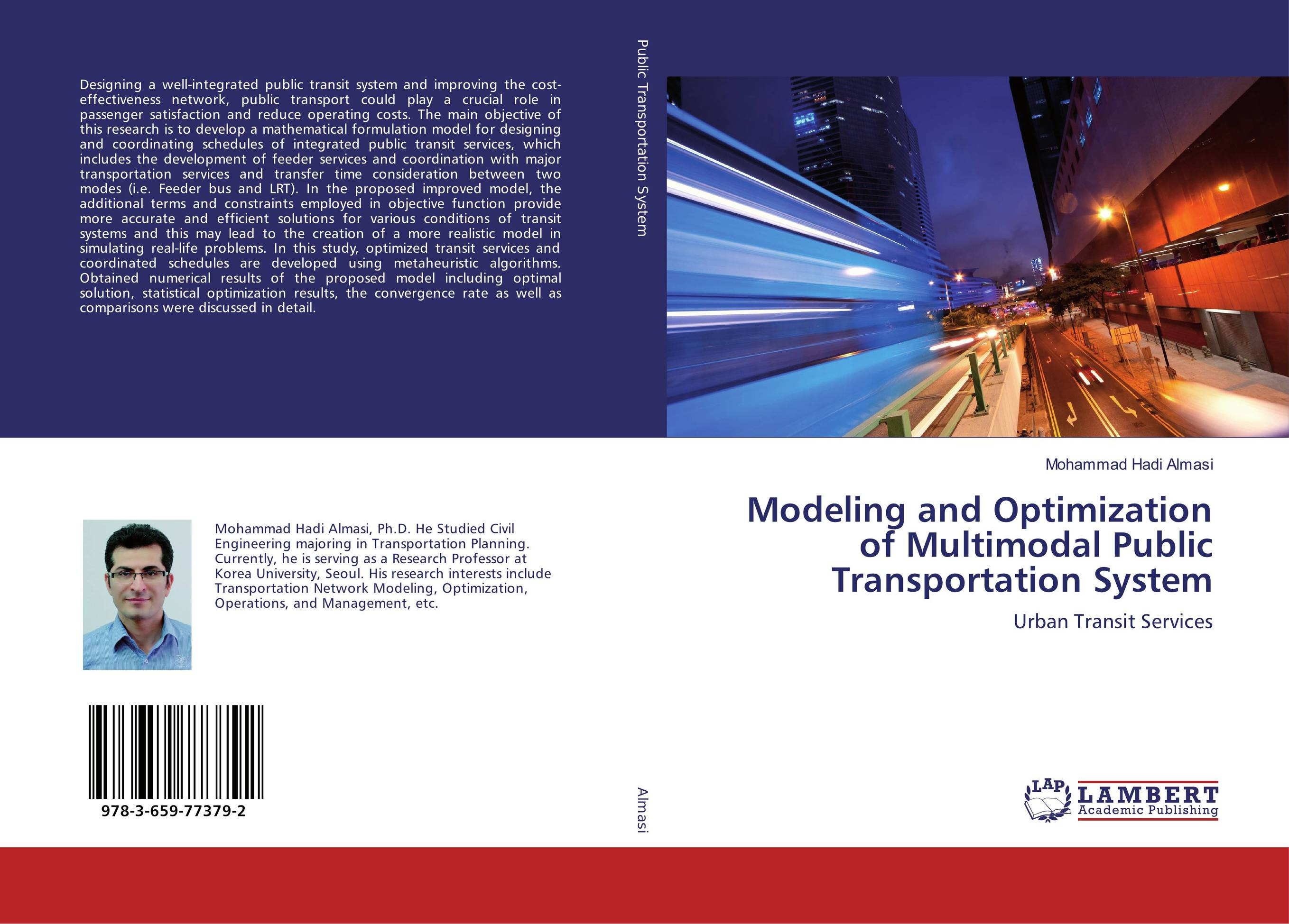 Modeling and Optimization of Multimodal Public Transportation System modeling rejection immunity a proposed model
