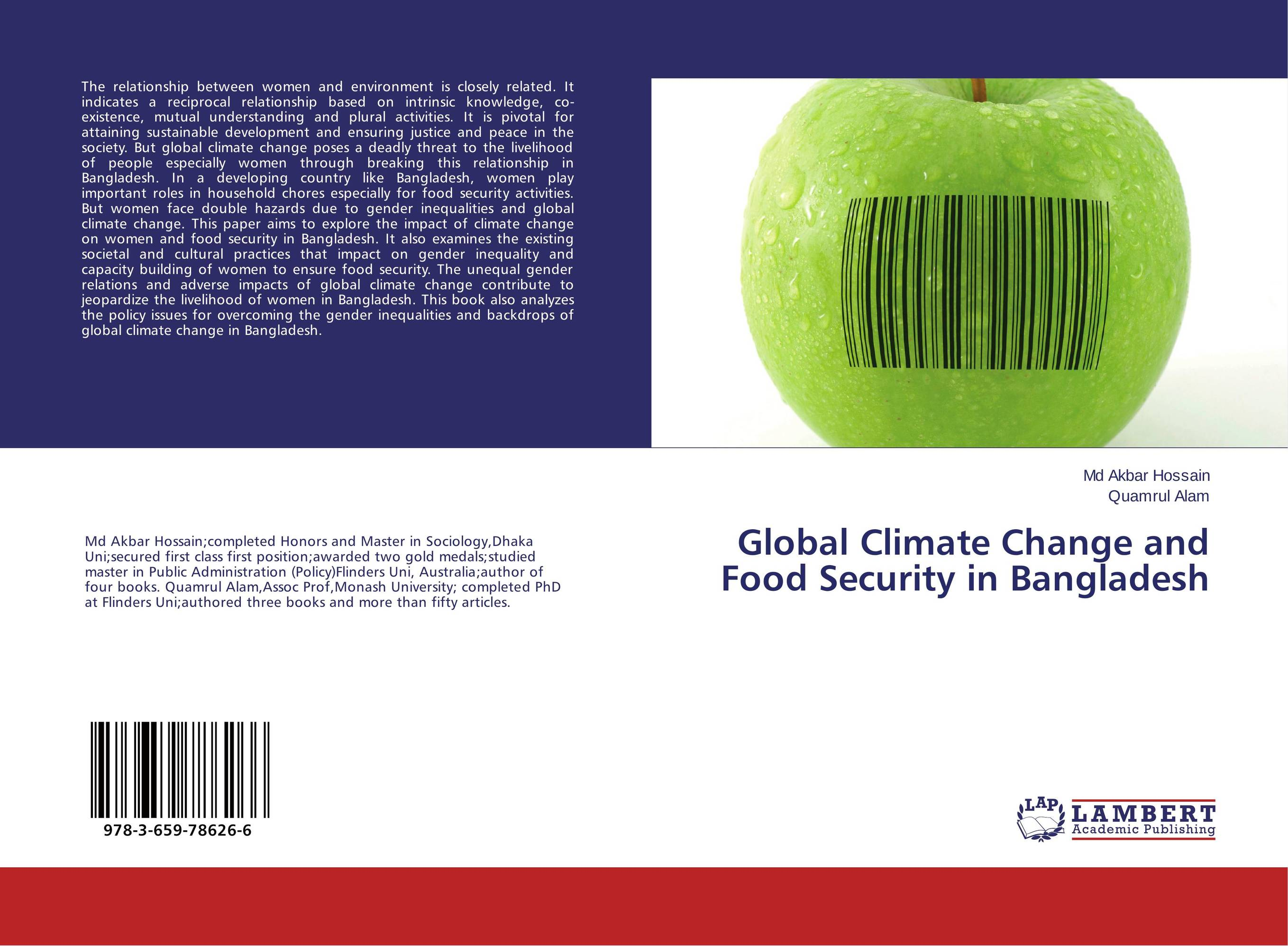Global Climate Change and Food Security in Bangladesh impact of livelihood diversification on food security