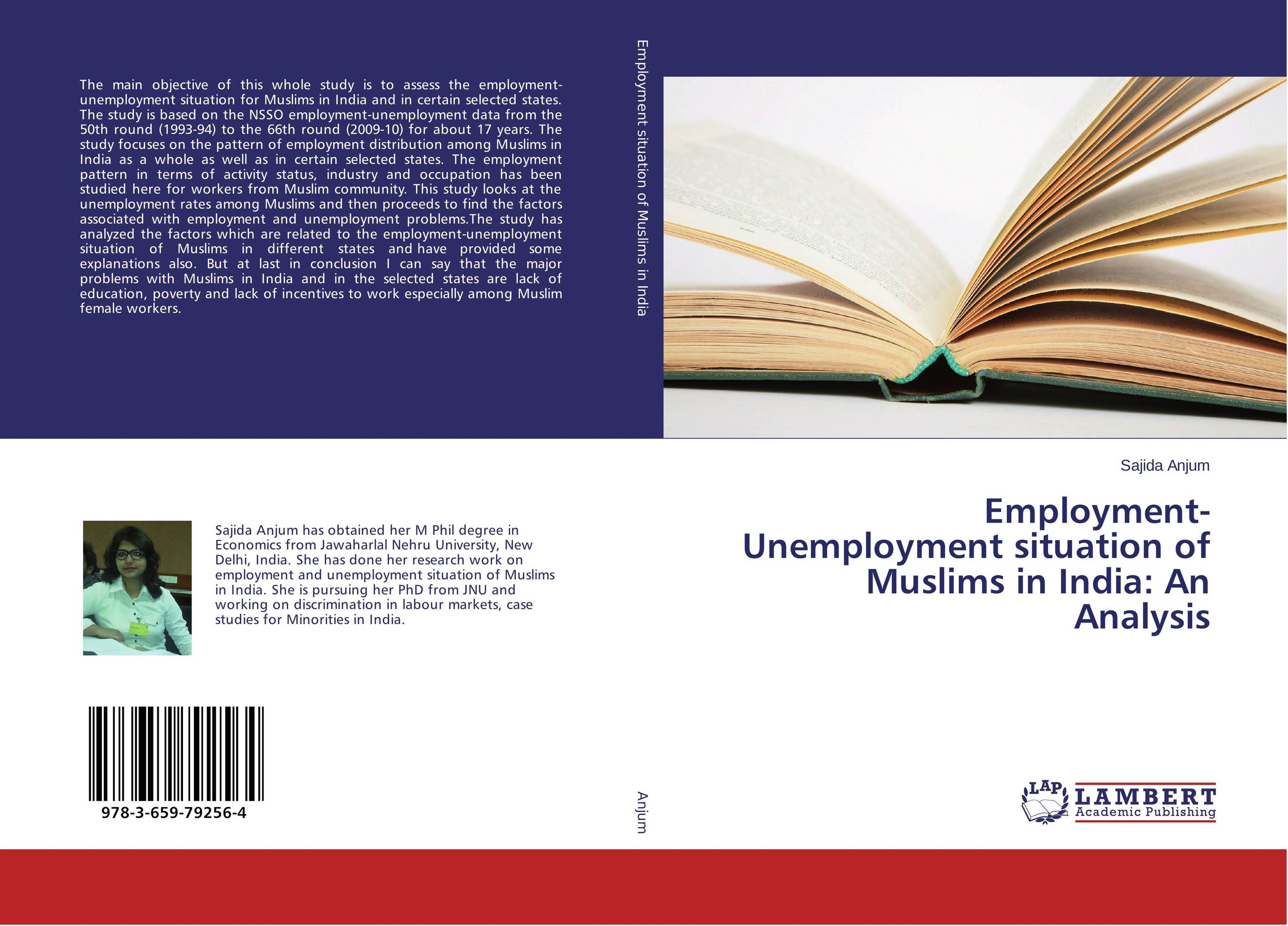 Employment-Unemployment situation of Muslims in India: An Analysis muslims in globalized india 1991 2007 an analysis
