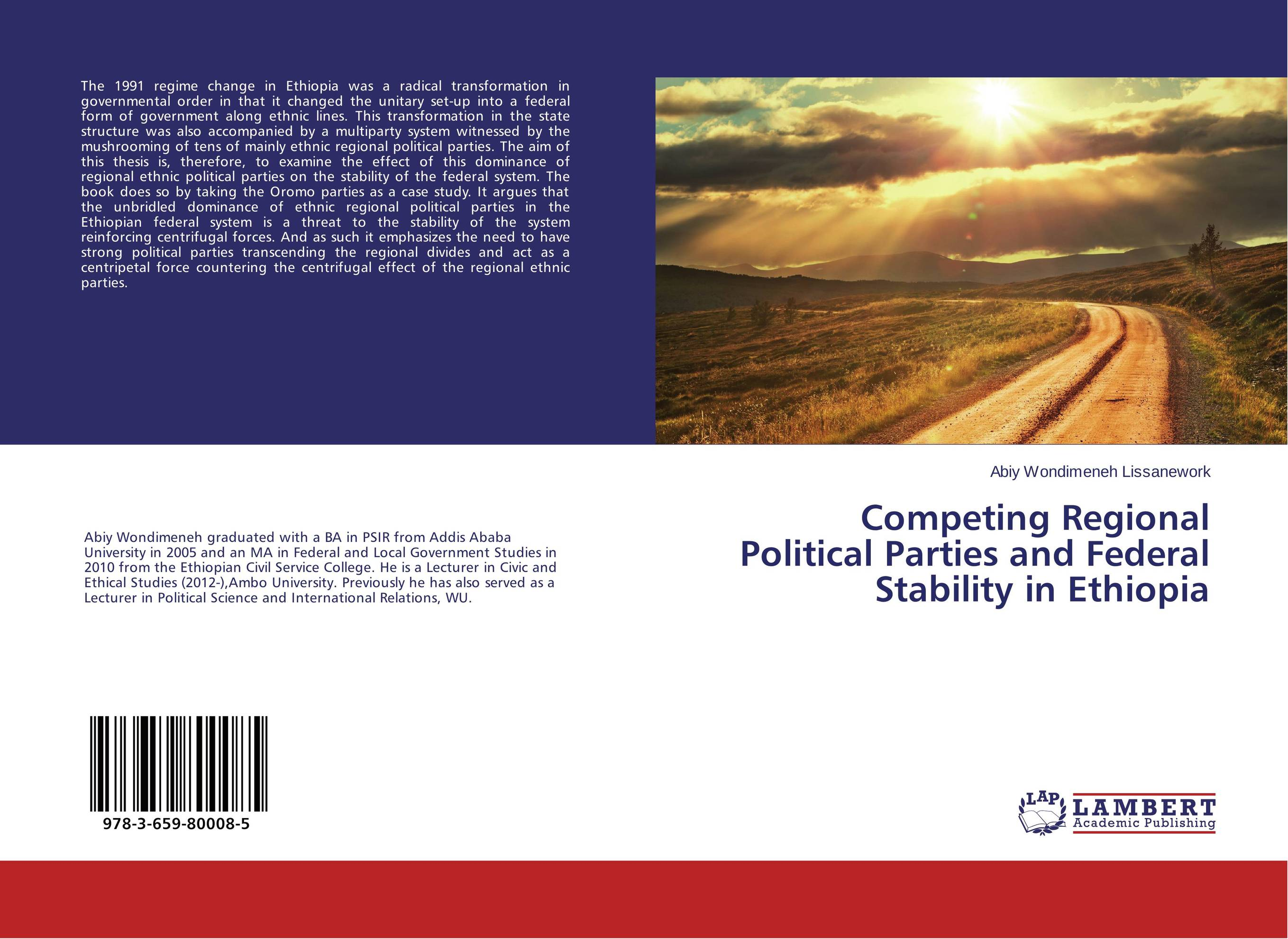 Competing Regional Political Parties and Federal Stability in Ethiopia identity of political parties in albania