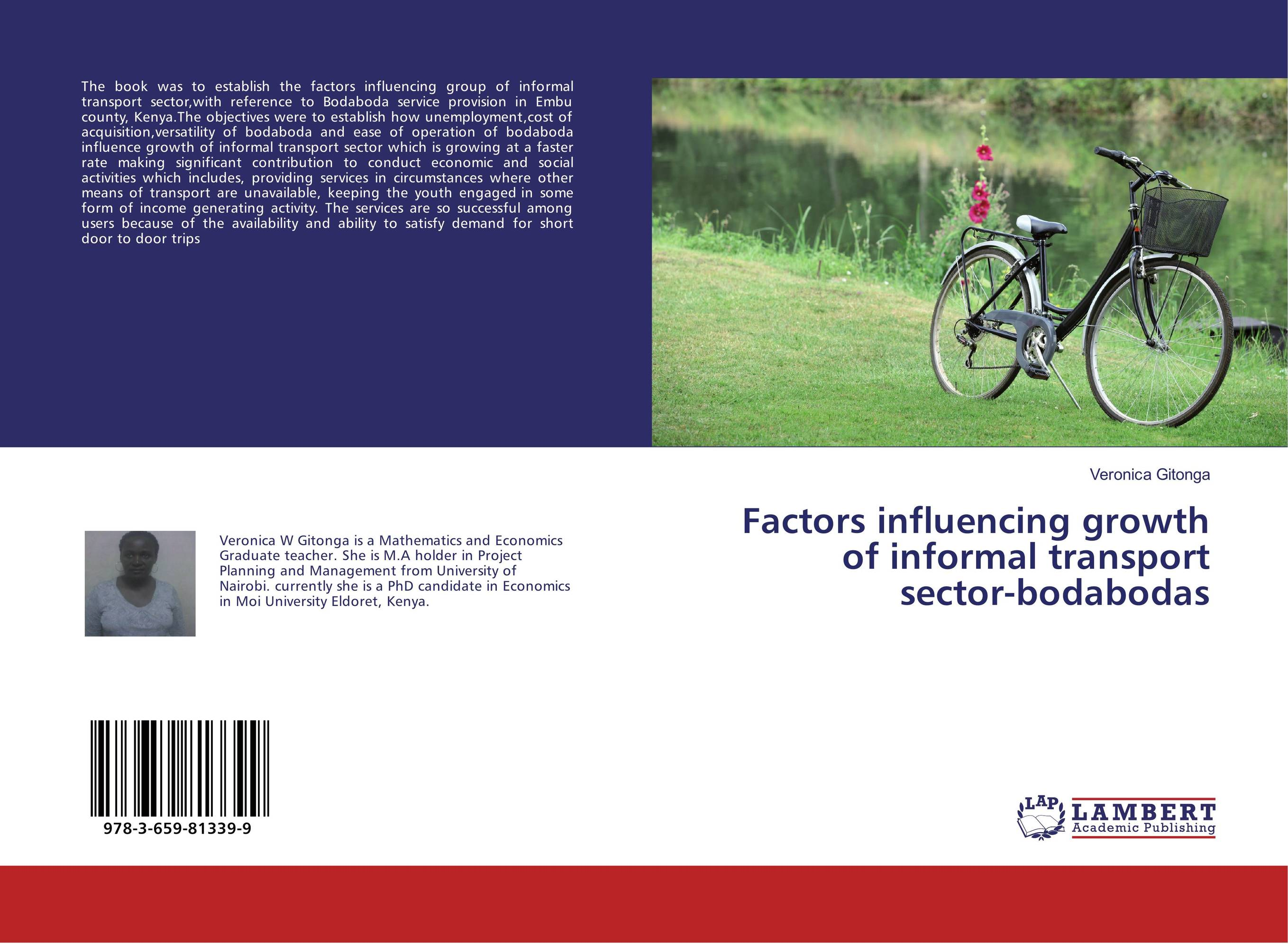 Factors influencing growth of informal transport sector-bodabodas factors influencing the growth of informal rental housing in swaziland