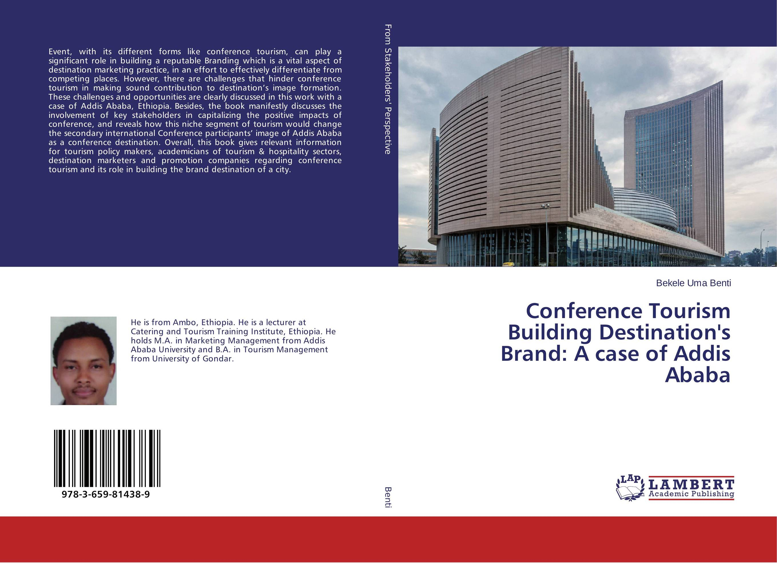 Conference Tourism Building Destination's Brand: A case of Addis Ababa new media and domestic tourism promotion in kenya