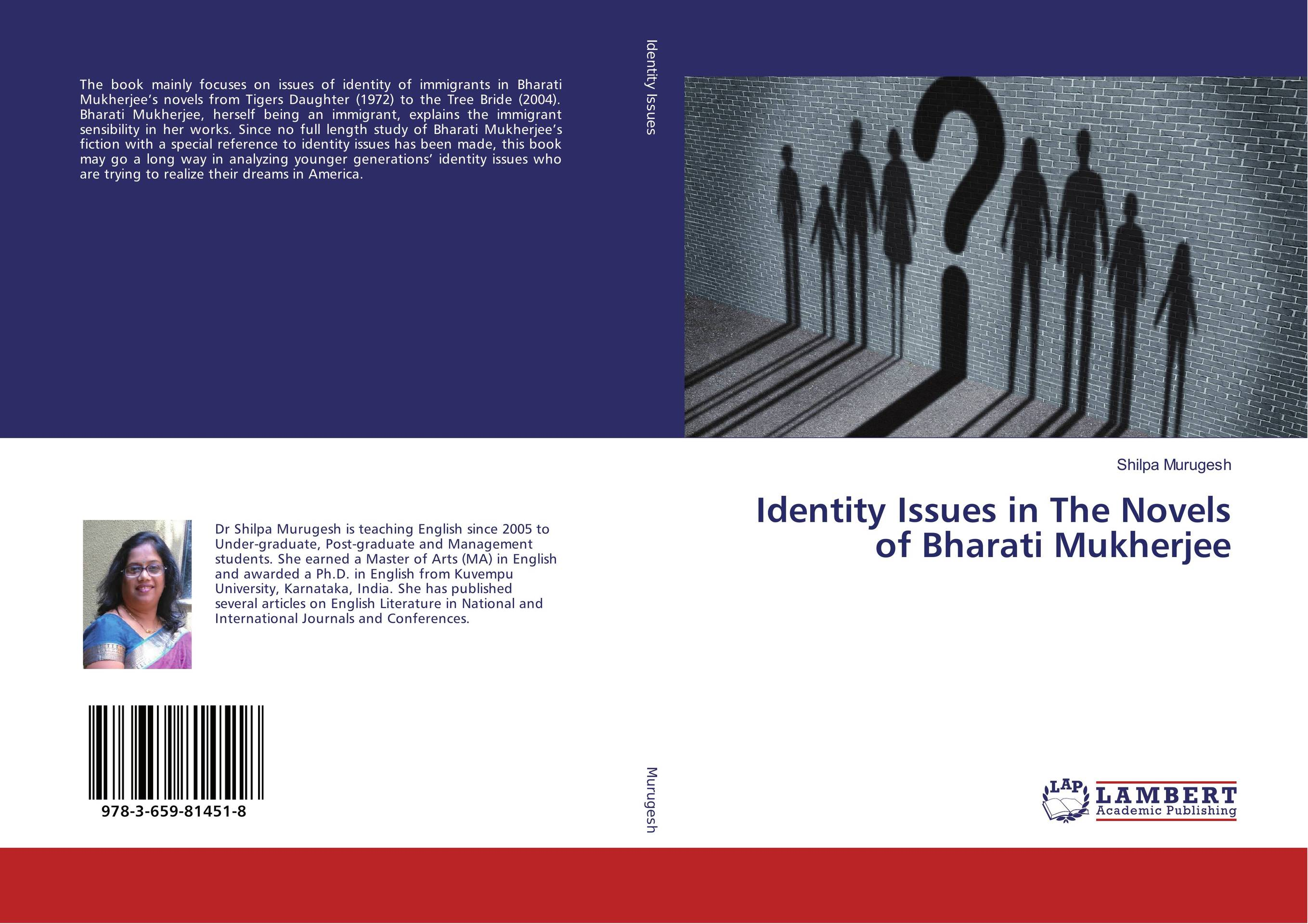 Identity Issues in The Novels of Bharati Mukherjee from artmaking to identity making