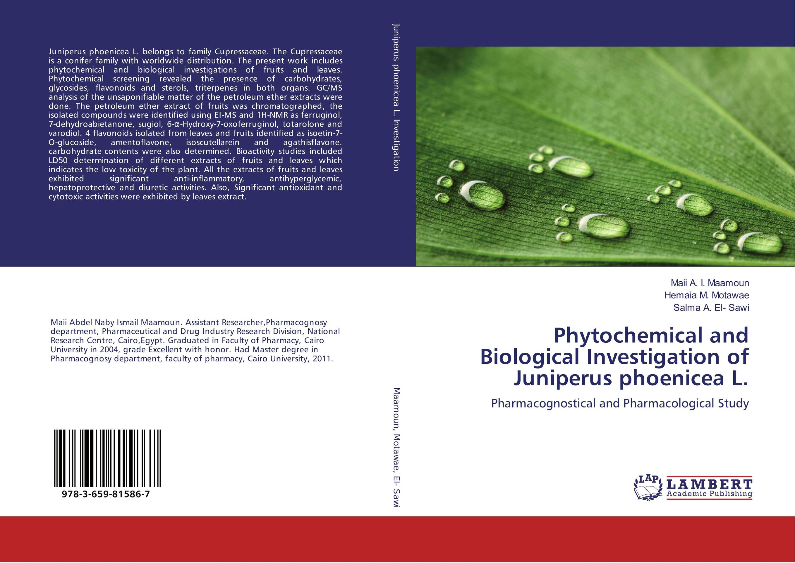 Phytochemical and Biological Investigation of Juniperus phoenicea L. md rabiul islam s m ibrahim sumon and farhana lipi phytochemical evaluation of leaves of cymbopogan citratus