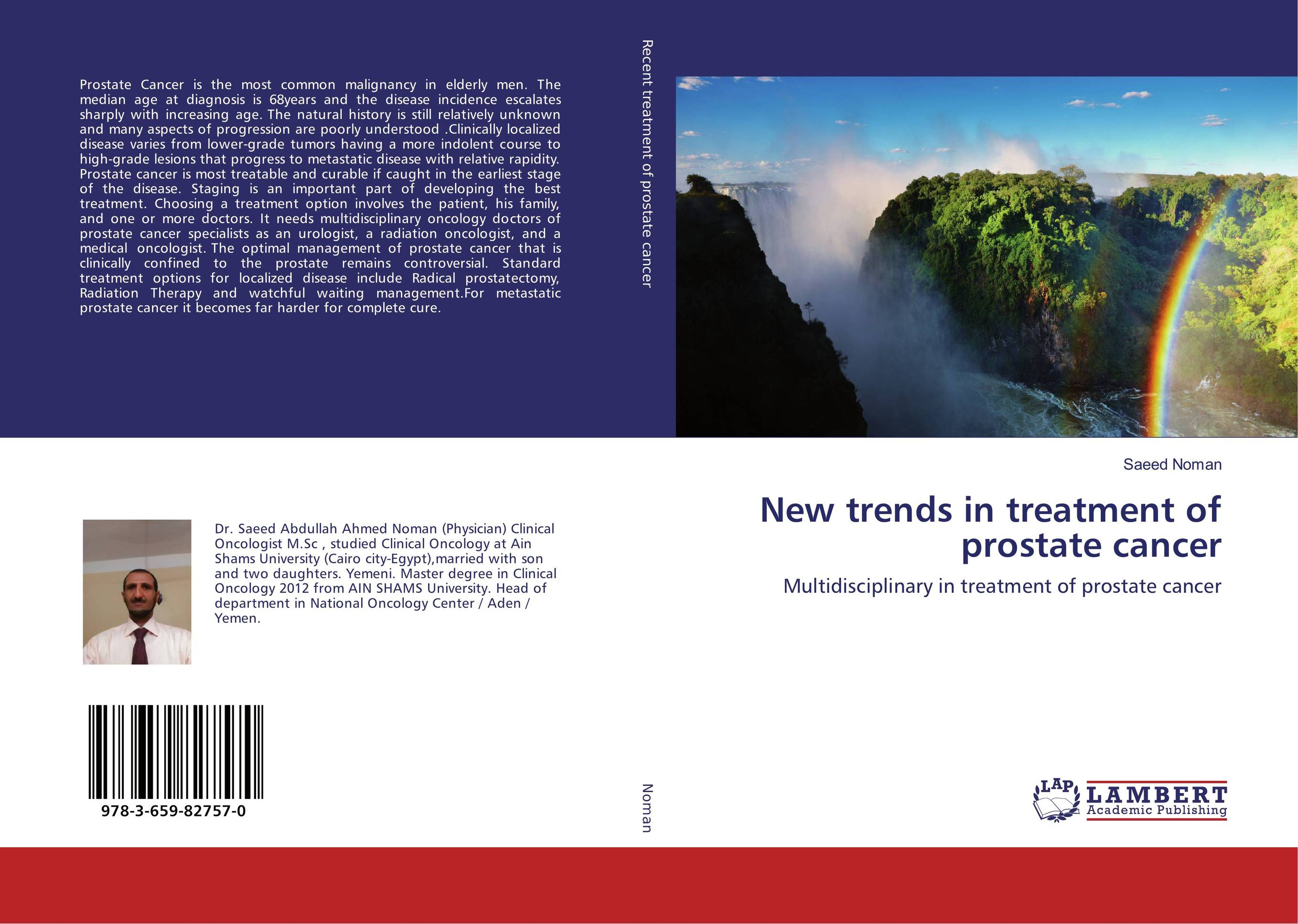 New trends in treatment of prostate cancer late stage diagnosis of cervical cancer