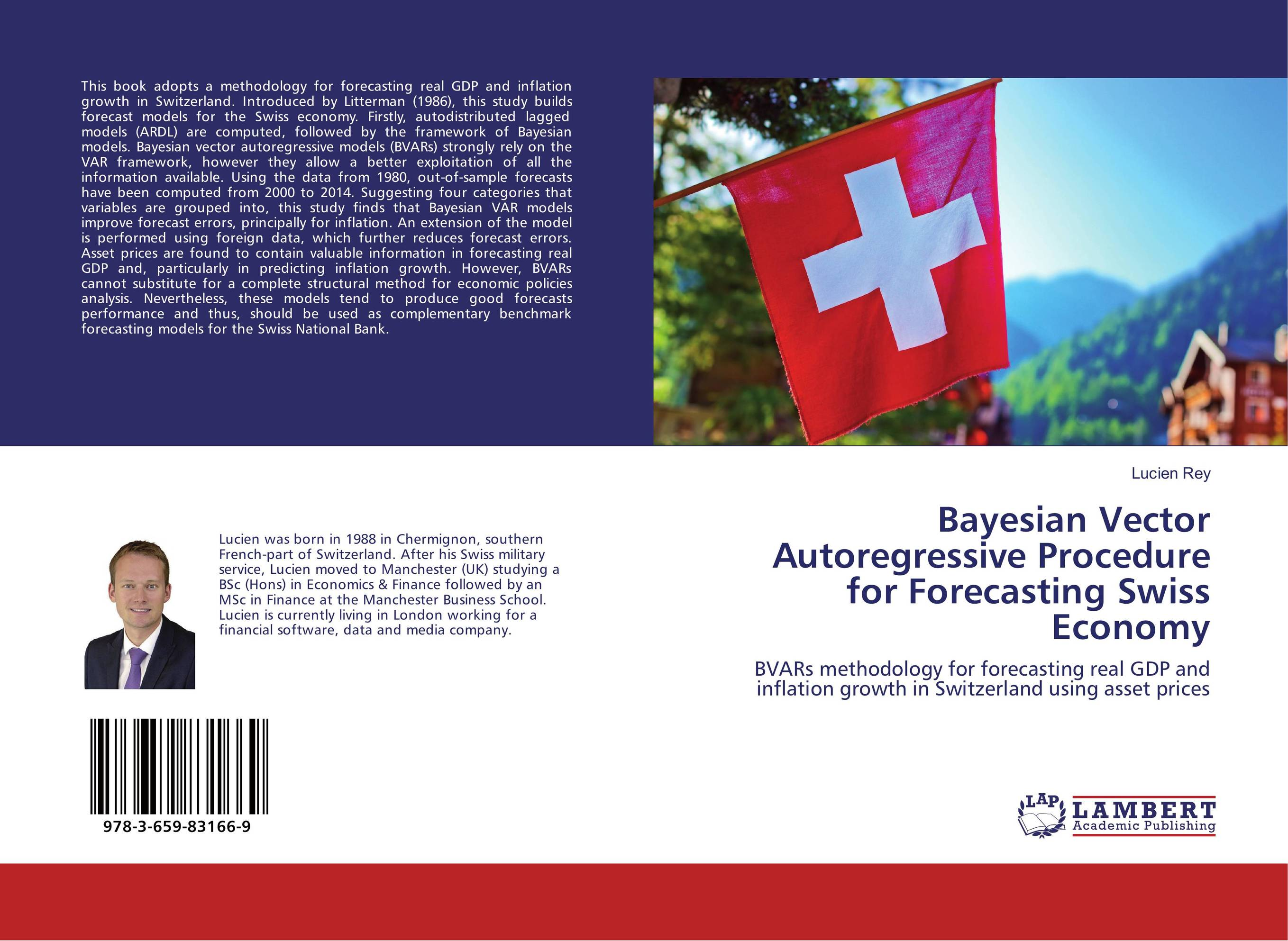 Bayesian Vector Autoregressive Procedure for Forecasting Swiss Economy charles chase w demand driven forecasting a structured approach to forecasting