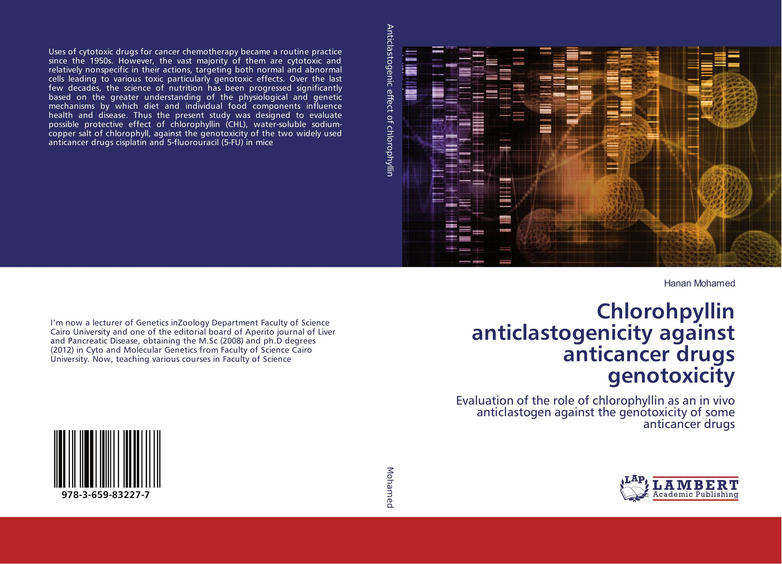 Chlorohpyllin anticlastogenicity against anticancer drugs genotoxicity medicinal chemistry of anticancer drugs