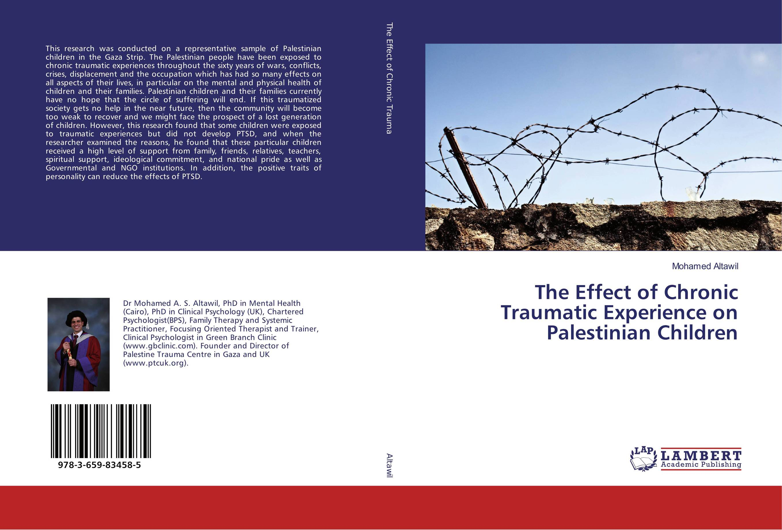 The Effect of Chronic Traumatic Experience on Palestinian Children palestinian economics its limitation and the prospect of success